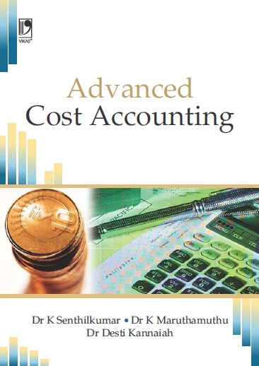ADVANCED COST ACCOUNTING, 1/e