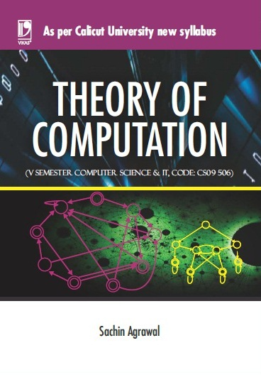 THEORY OF COMPUTATION: (FOR CALICUT UNIVERSITY) by  SACHIN AGGARWAL