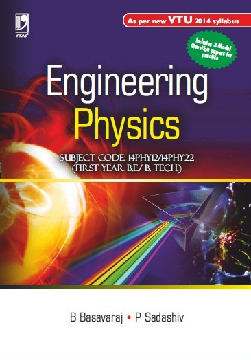 ENGINEERING PHYSICS: (FOR VTU) by  B BASAVARAJ