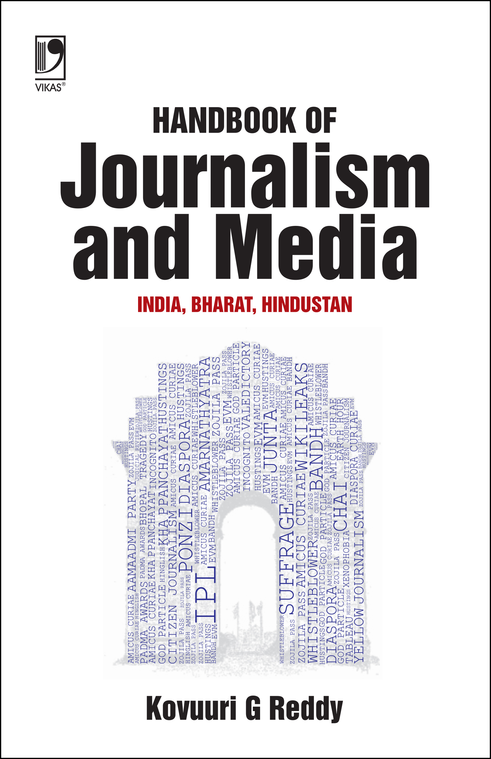 HANDBOOK OF JOURNALISM AND MEDIA: INDIA, BHARAT, HINDUSTAN by  KOVUURI GANAPATHI REDDY