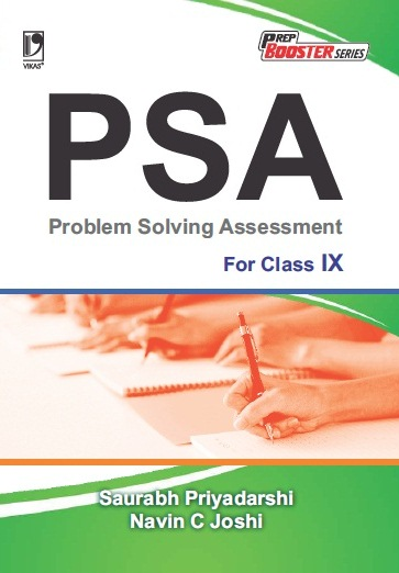 PROBLEM SOLVING ASSESSMENT (PSA): FOR CLASS IX by  SAURABH PRIYADARSHI