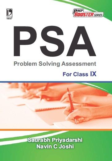 PROBLEM SOLVING ASSESSMENT (PSA): FOR CLASS IX by  SAURABH PRIYADARSHI