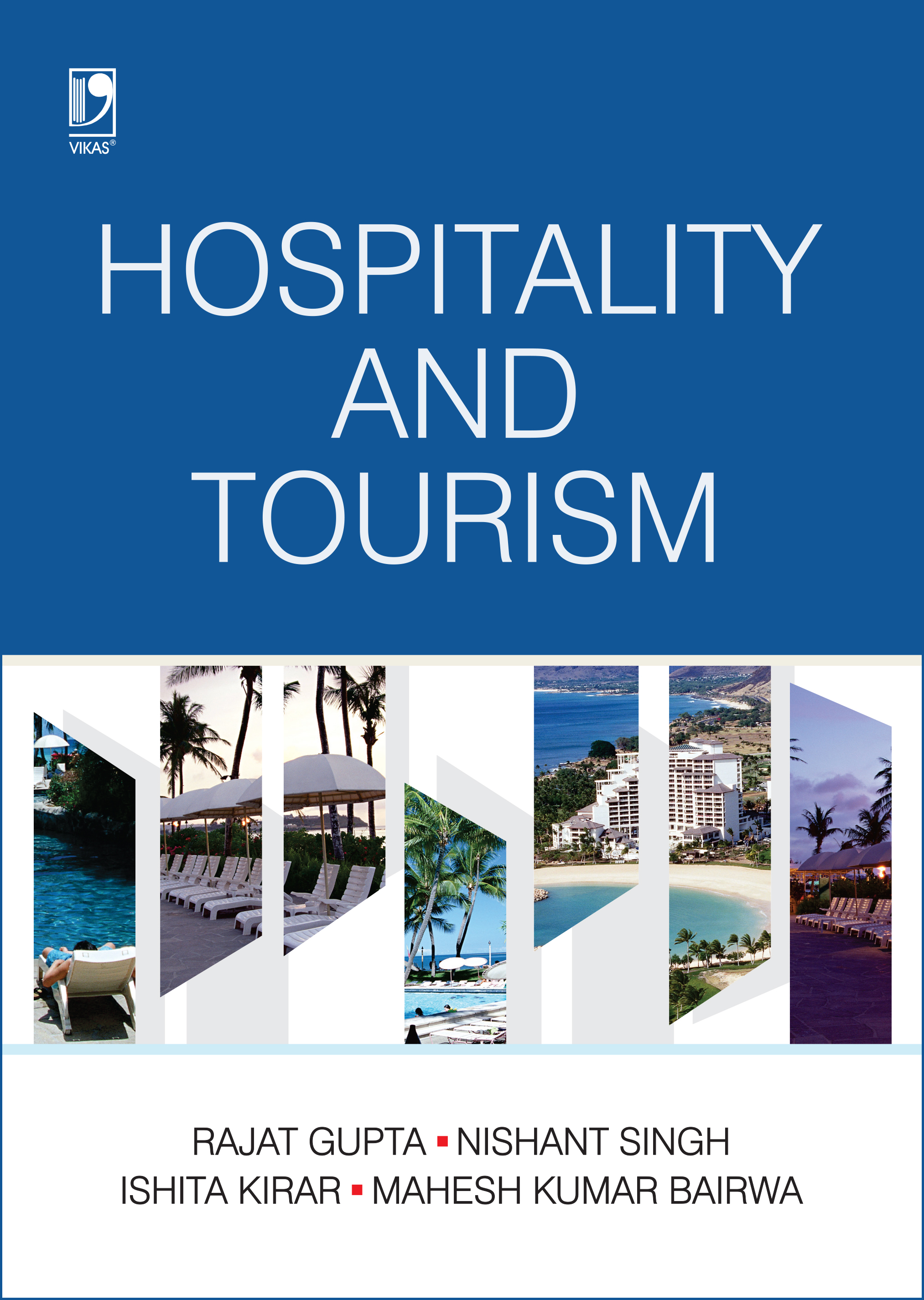 HOSPITALITY & TOURISM MANAGEMENT by  Rajat Gupta