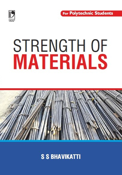 STRENGTH OF MATERIALS: (FOR POLYTECHNIC STUDENTS)