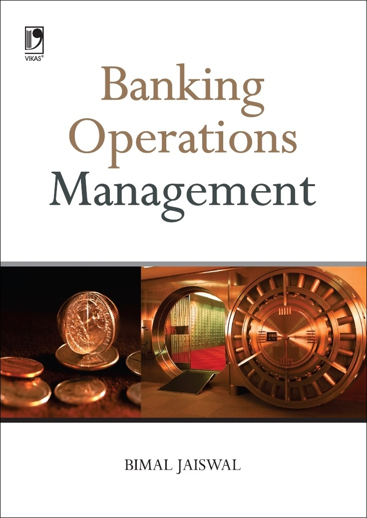 BANKING OPERATION MANAGEMENT by  BIMAL JAISWAL