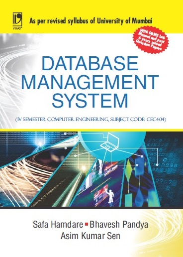 DATABASE MANAGEMENT SYSTEM: (FOR COMPUTER ENGINEERING, UNIV. OF MUMBAI) by  SAFA HAMDARE