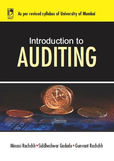 INTRODUCTION TO AUDITING: (FOR UNIVERSITY OF MUMBAI)