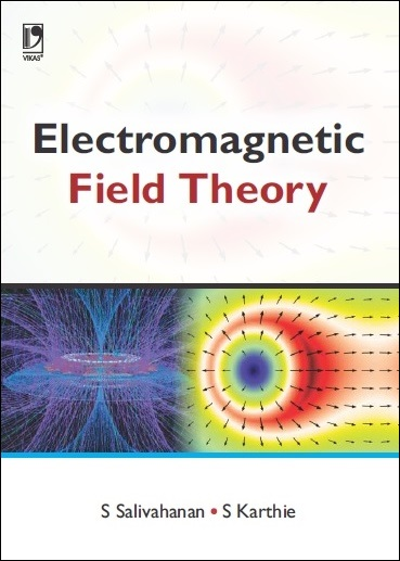ELECTROMAGNETIC FIELD THEORY by  S. SALIVAHANAN