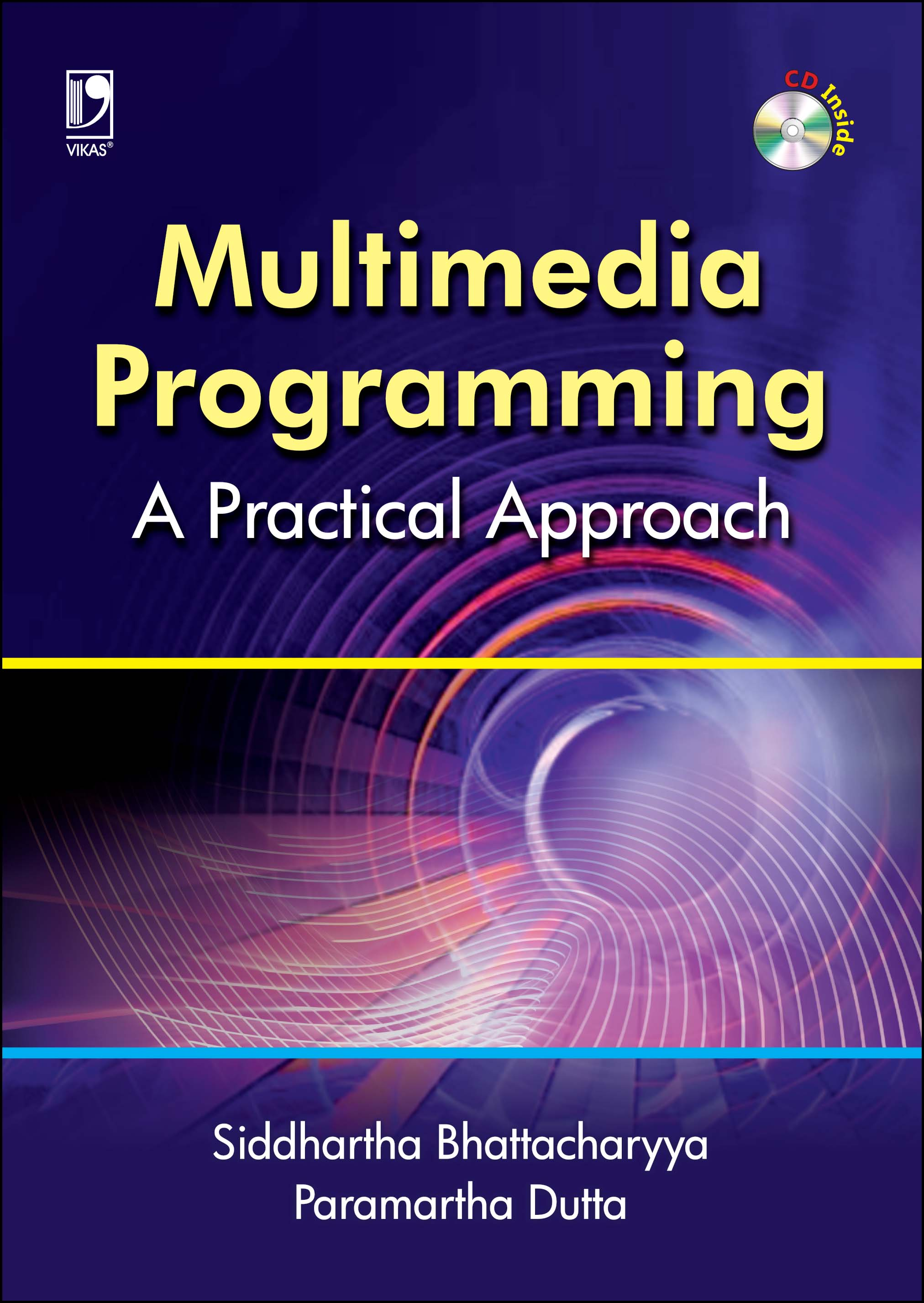 MULTIMEDIA PROGRAMMING: A PRACTICAL APPROACH by  DR. SIDDHARTHA BHATTACHARYYA