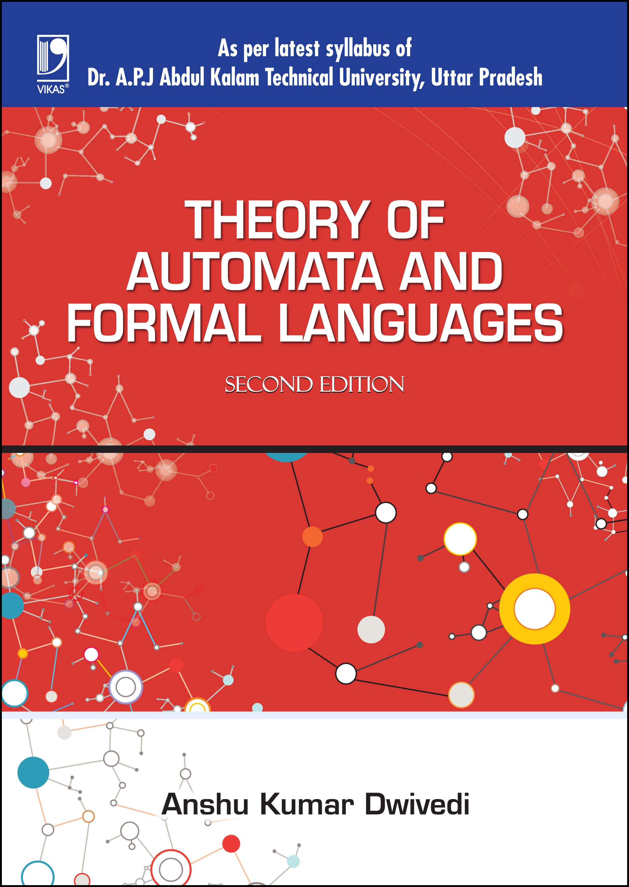 THEORY OF AUTOMATA AND FORMAL LANGUAGES: (FOR UPTU), 2/e  by  ANSHU KUMAR DWIVEDI