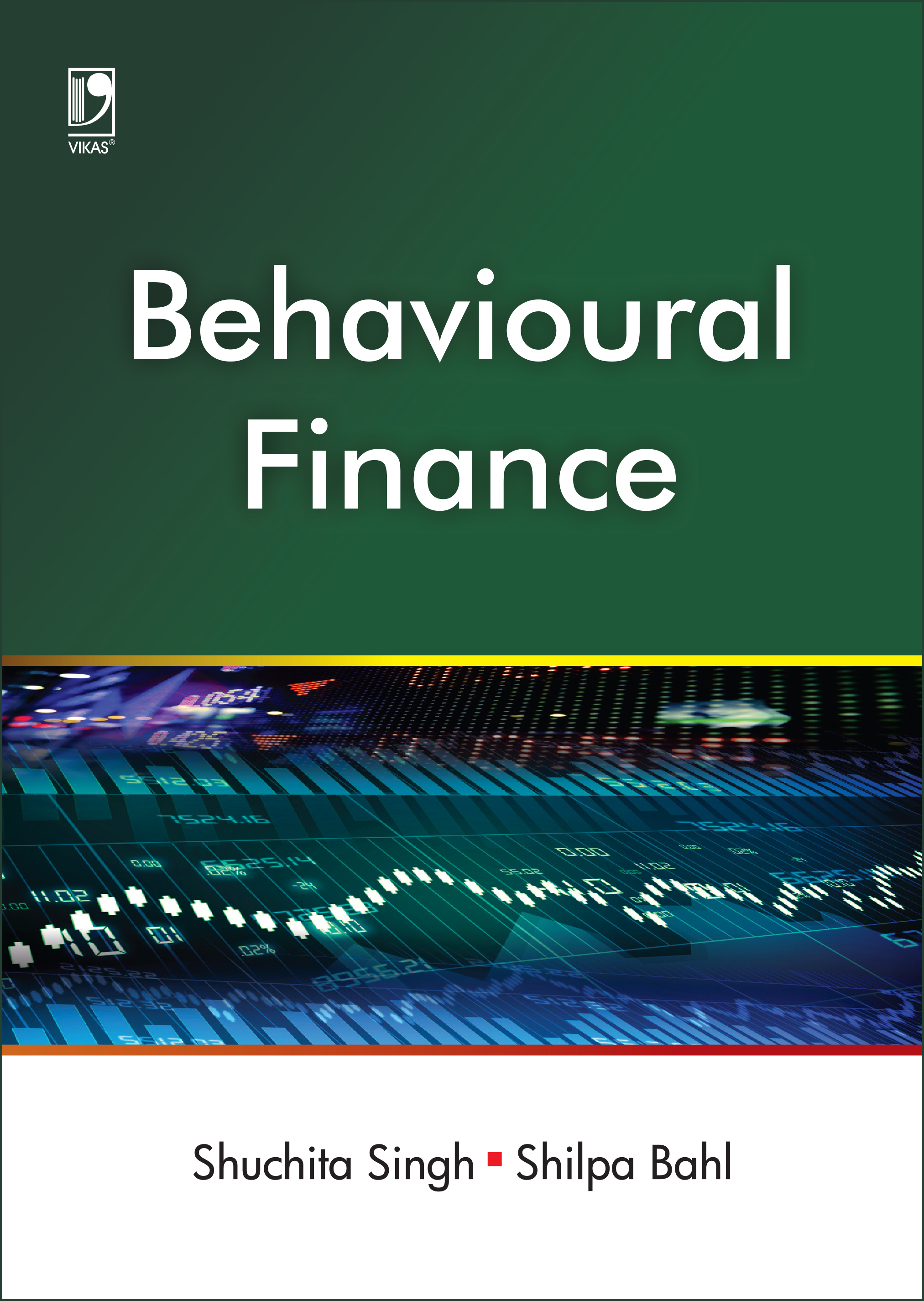 BEHAVIOURAL FINANCE by  SHUCHITA SINGH