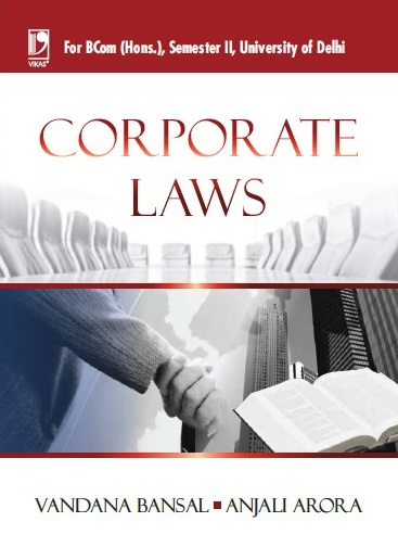 CORPORATE LAW: (FOR DELHI UNIVERSITY B.COM, SEM.-2) by  Vandana Bansal