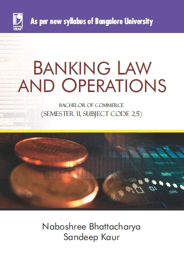 BANKING LAW AND OPERATIONS: (FOR JGI-BANGALORE)