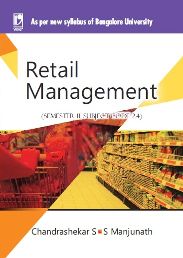 RETAIL MANAGEMENT: (FOR JGI - BANGALORE) by  CHANDRASHEKAR S
