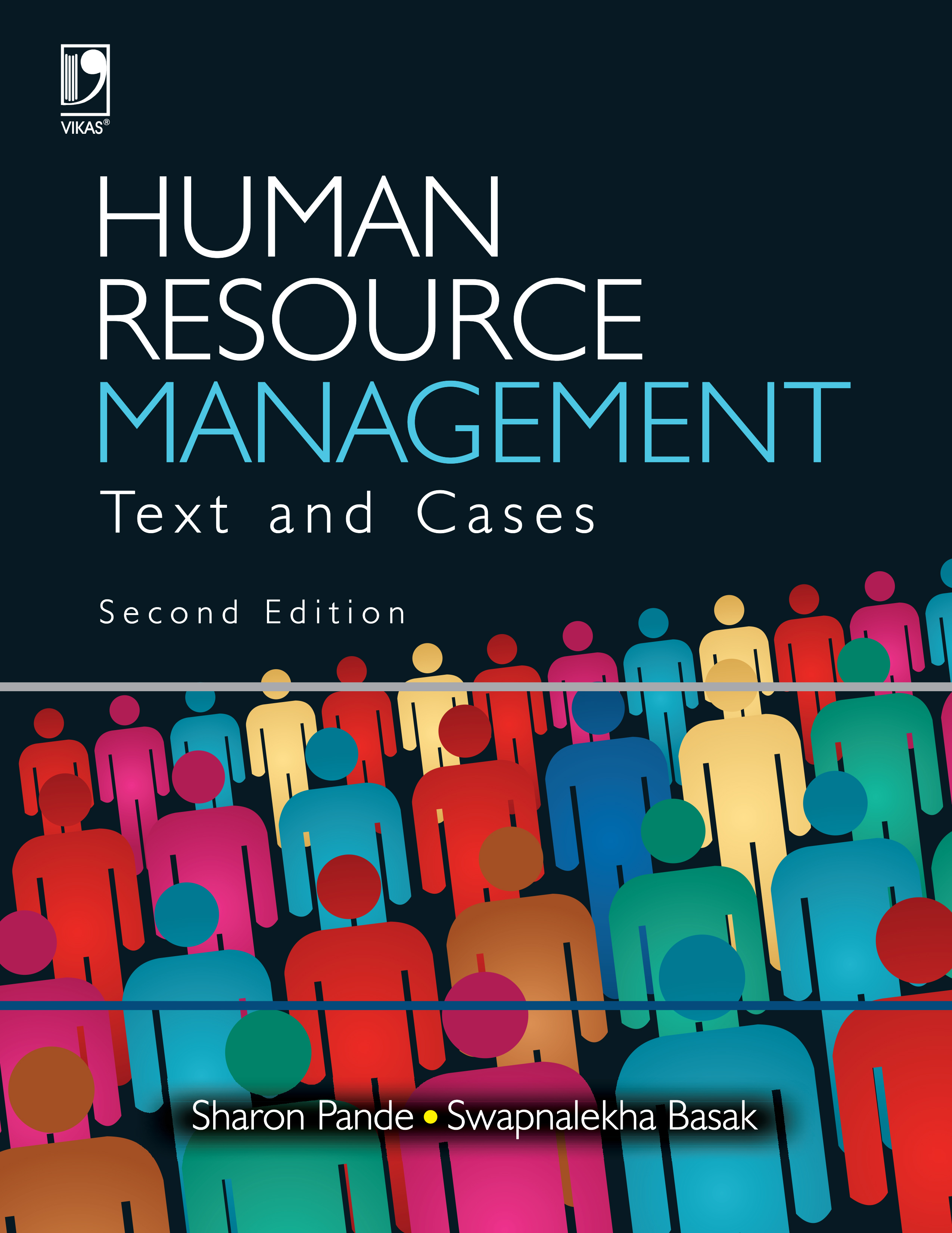 Human Resource Management: Text & Cases, 2/e