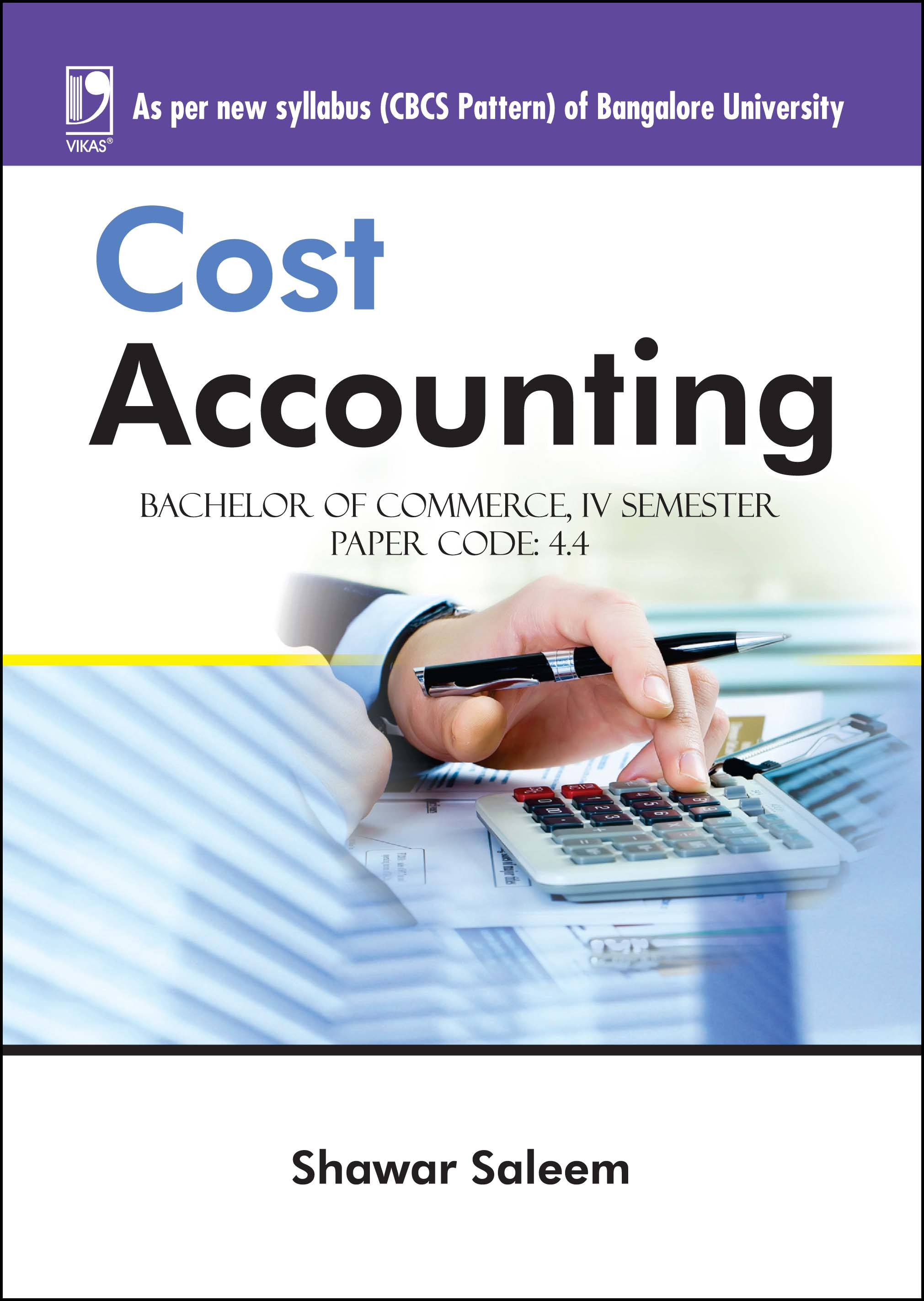 COST ACCOUNTING (FOR BANGALORE UNIVERSITY)