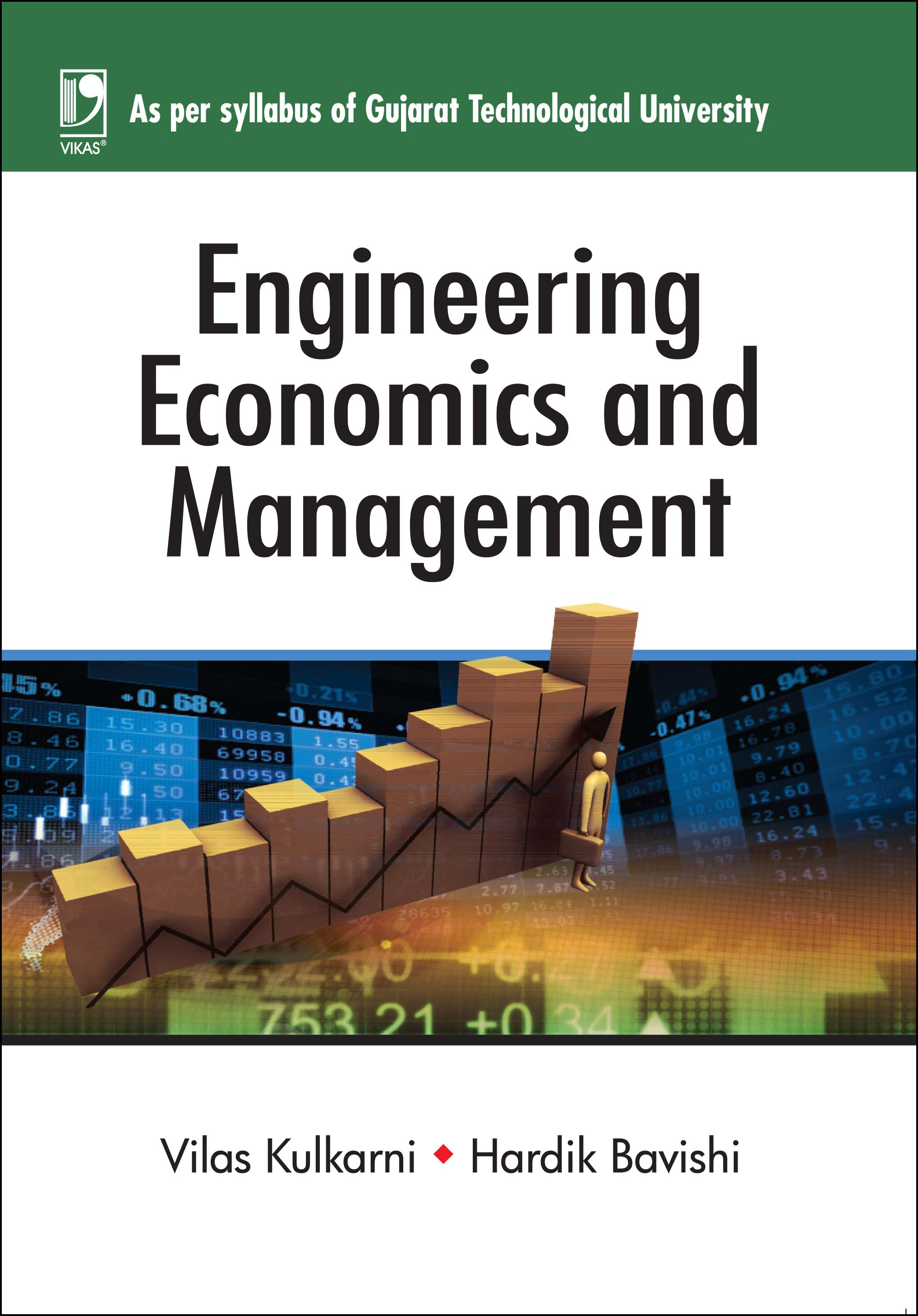 ENGINEERING ECONOMICS & MANAGEMENT: (FOR GUJARAT TECHNOLOGICAL UNIVERSITY) by  DR. VILAS KULKARNI