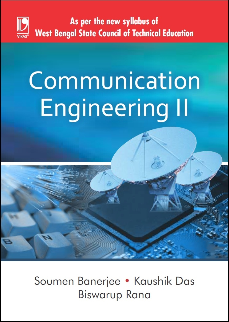 COMMUNICATION ENGINEERING-II: (FOR WBSCTE) by  SOUMEN BANERJEE
