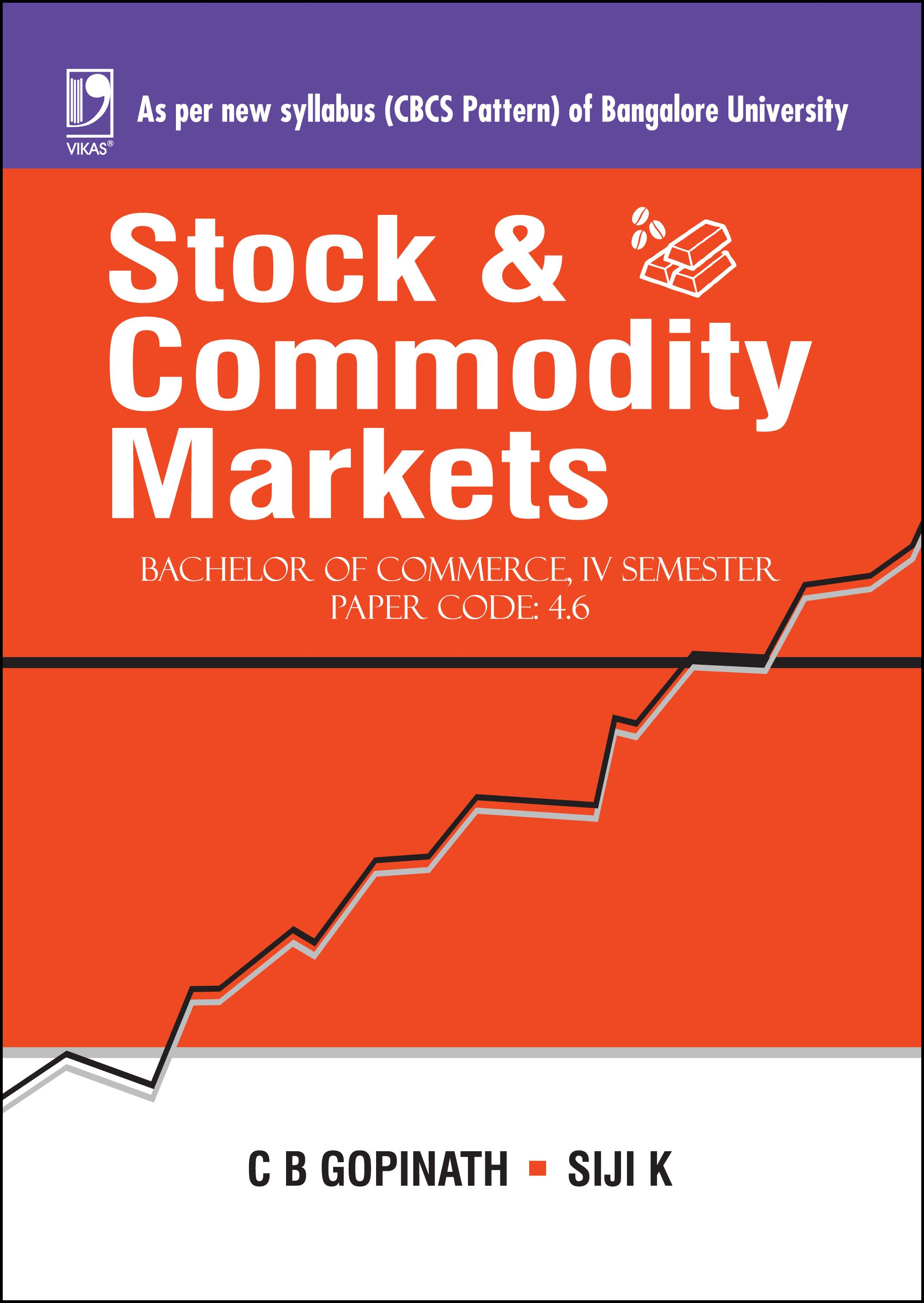 STOCK AND COMMODITY MARKETS (FOR BANGALORE UNIVERSITY)