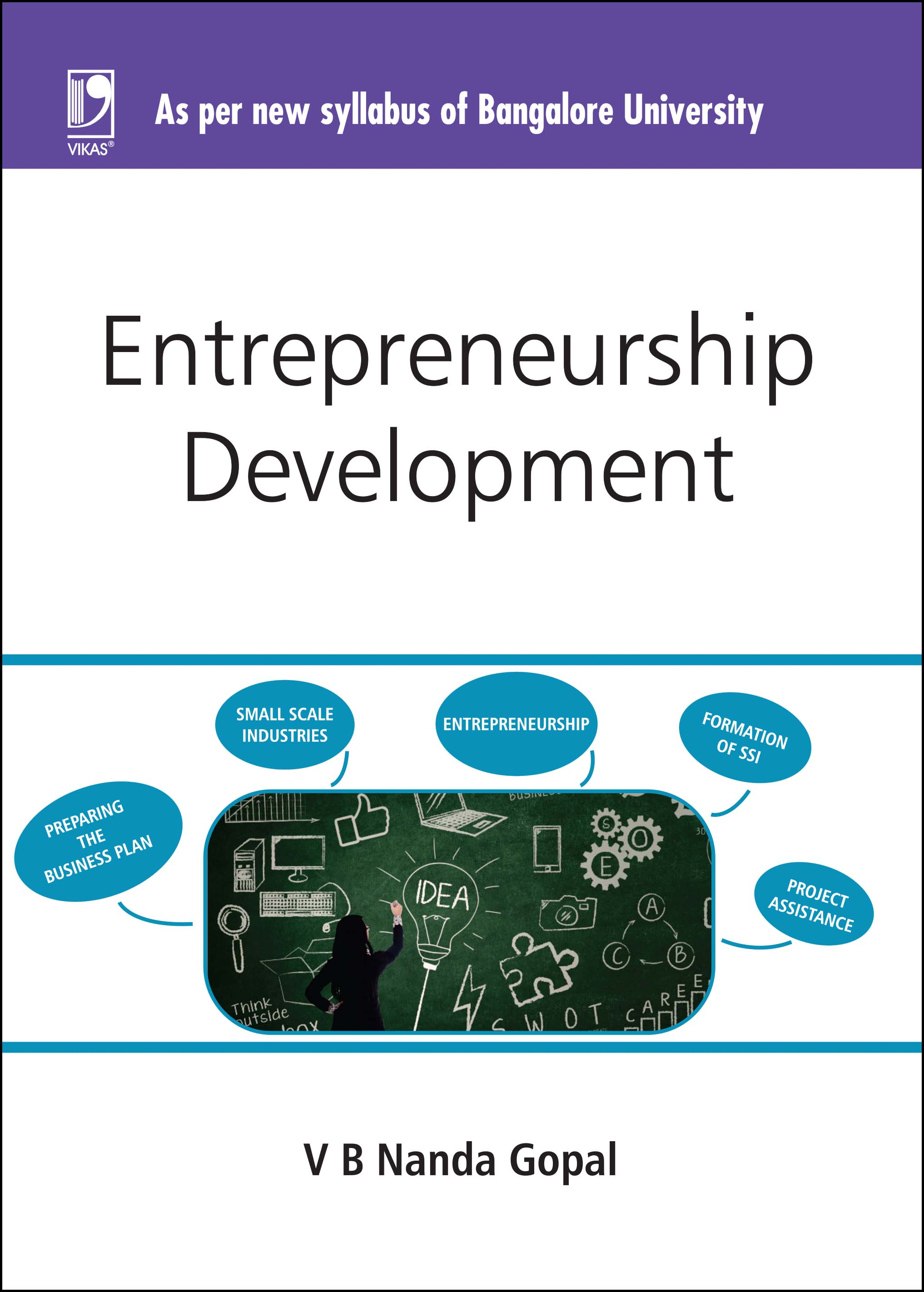ENTREPRENEURSHIP DEVELOPMENT: (FOR JGI - BANGALORE UNIVERSITY) by  PROF. V.B. NANDA GOPAL