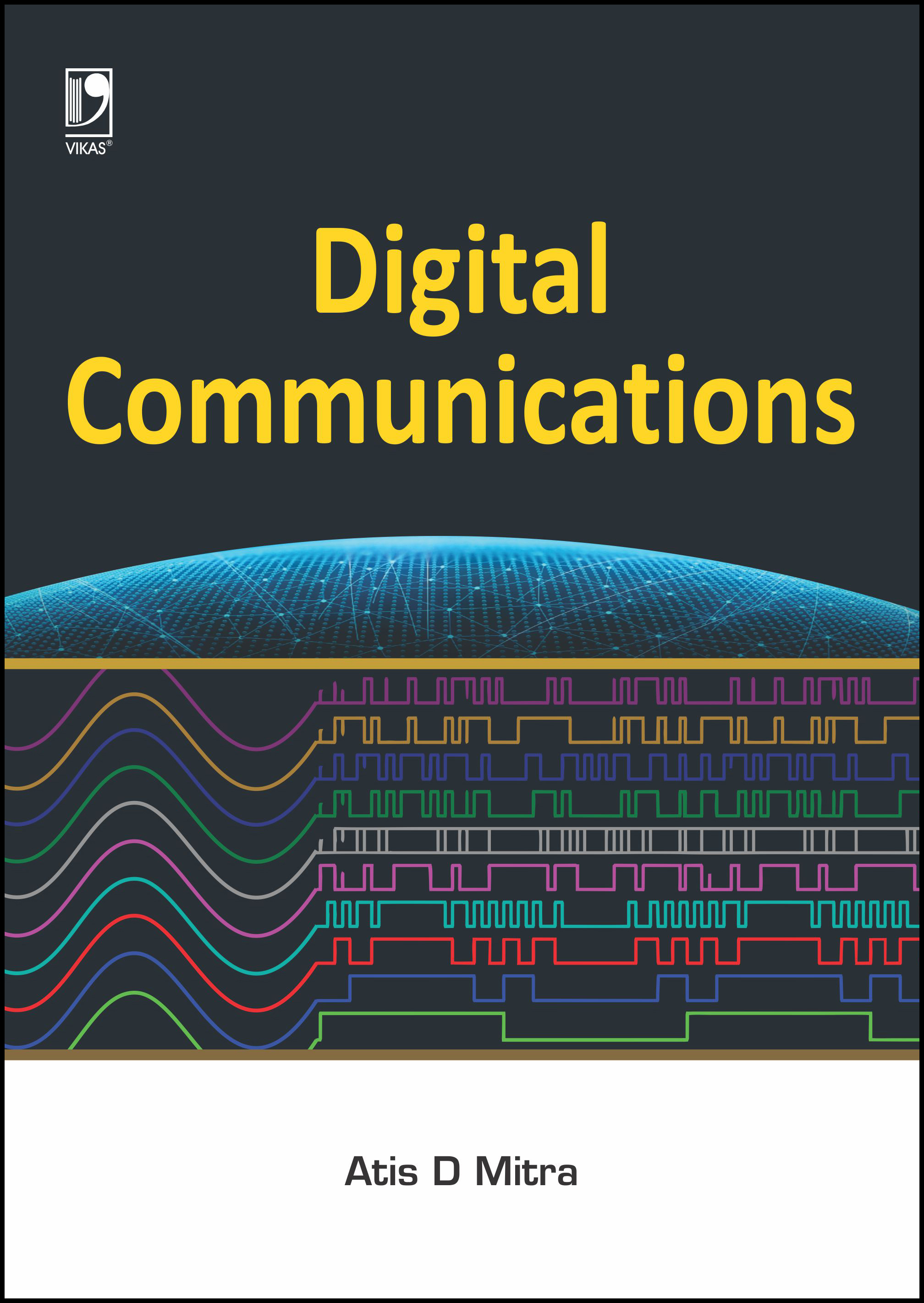 DIGITAL COMMUNICATIONS by  ATIS D. MITRA