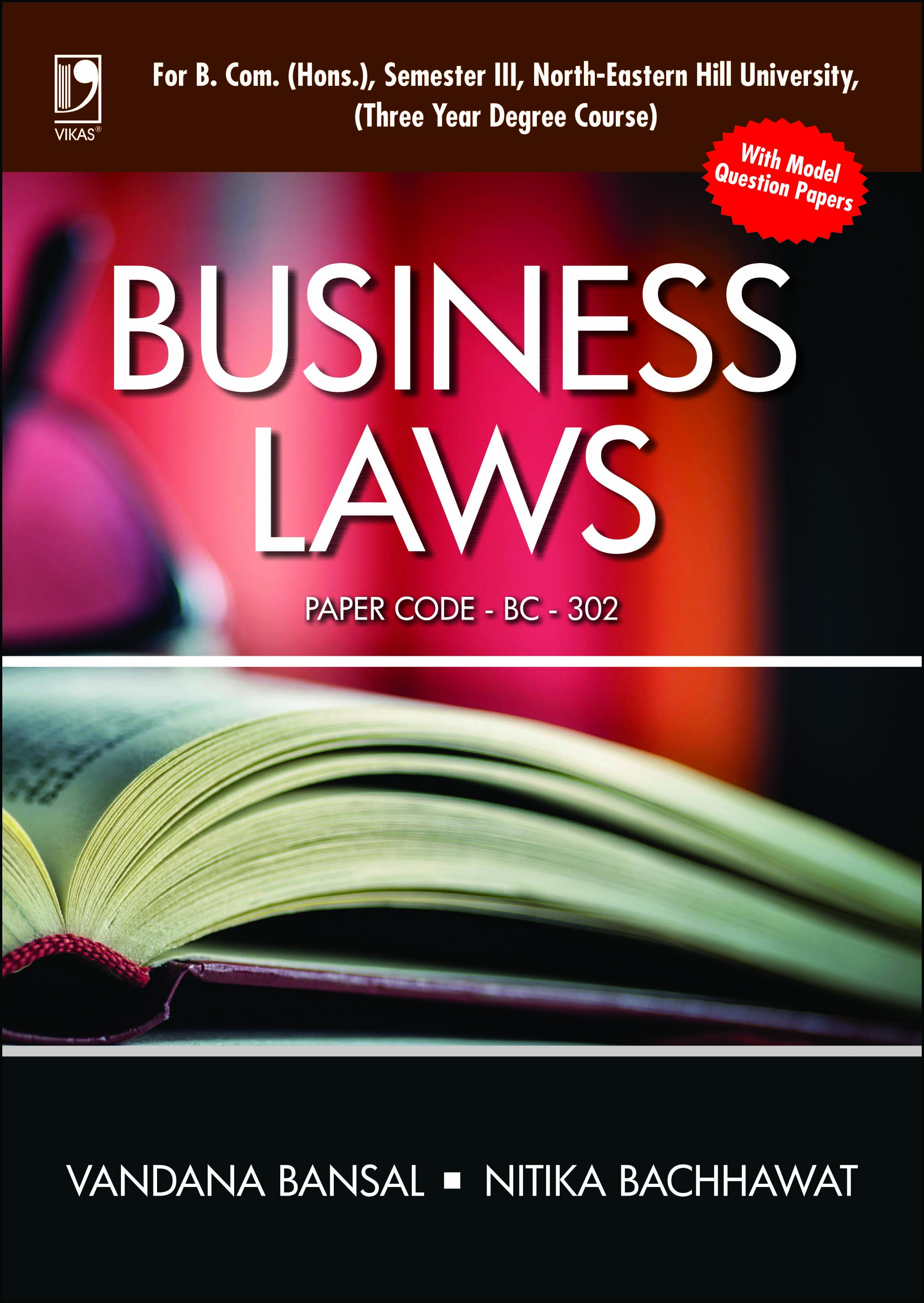 BUSINESS LAWS: (FOR NORTH-EASTERN HILL UNIVERSITY) by  Vandana Bansal