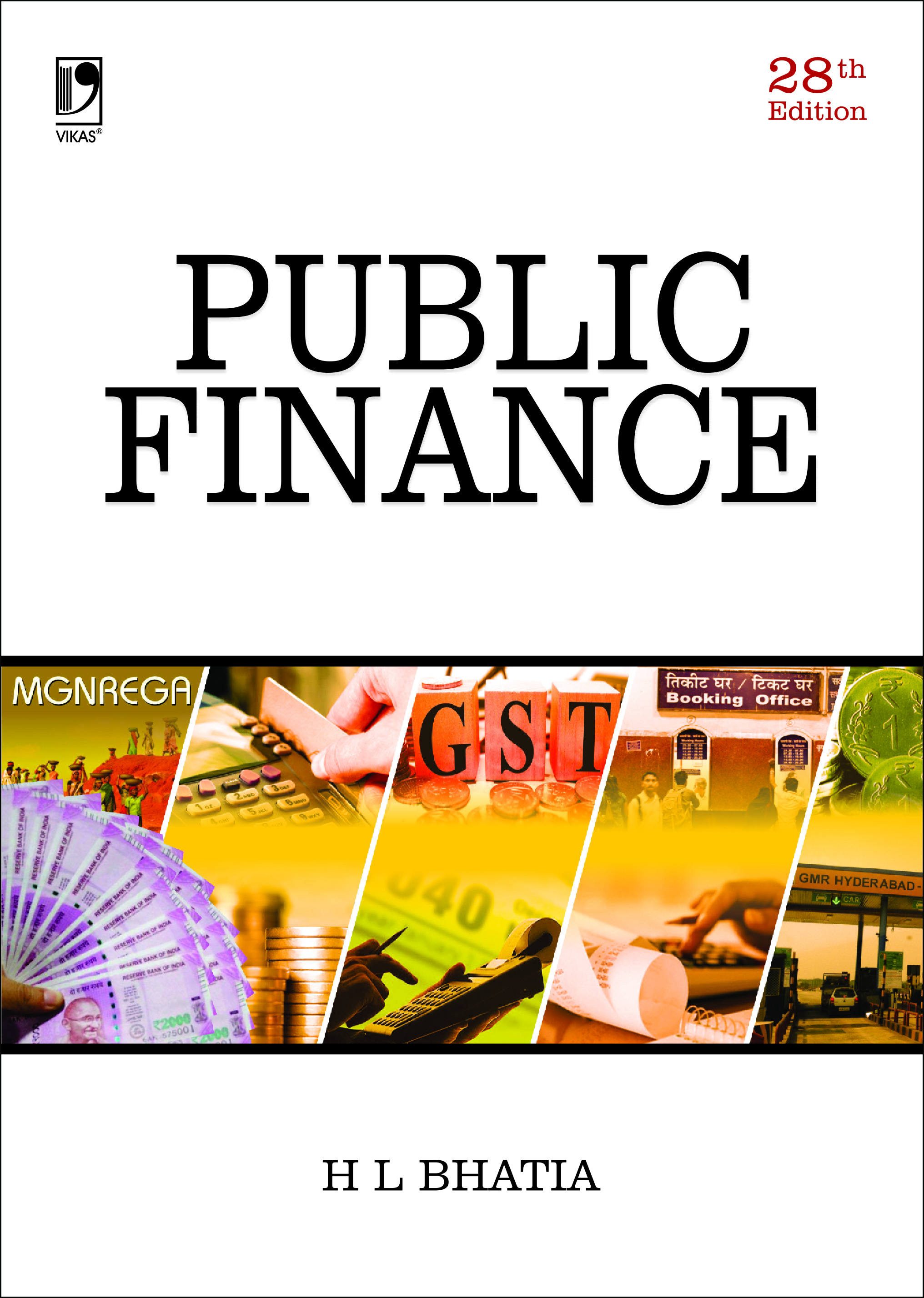 Public Finance, 28/e  by  Dr H L Bhatia