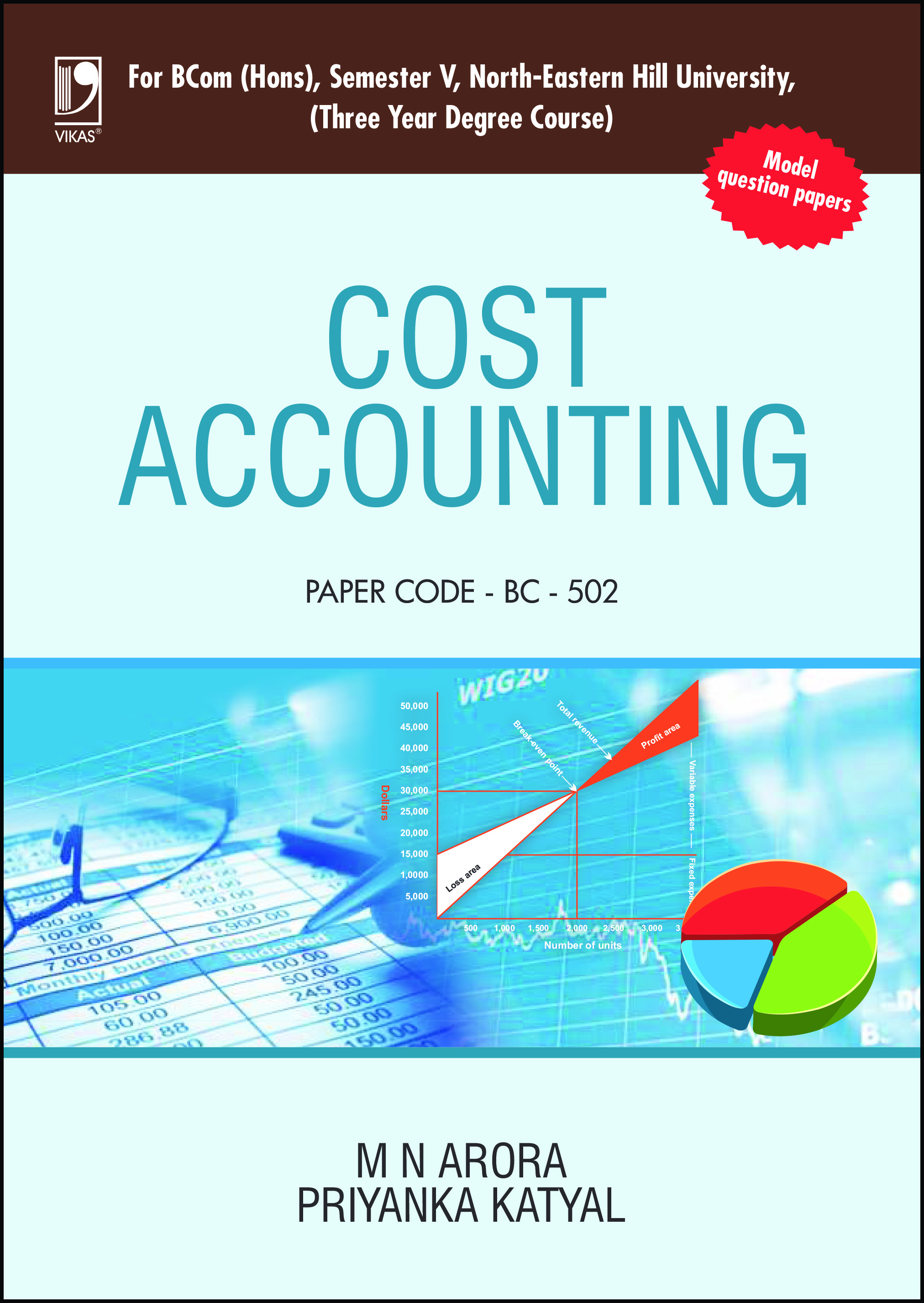 Cost Accounting (For B.Com. (Hons), 5th Semester, North-Eastern Hill University) by  M N Arora