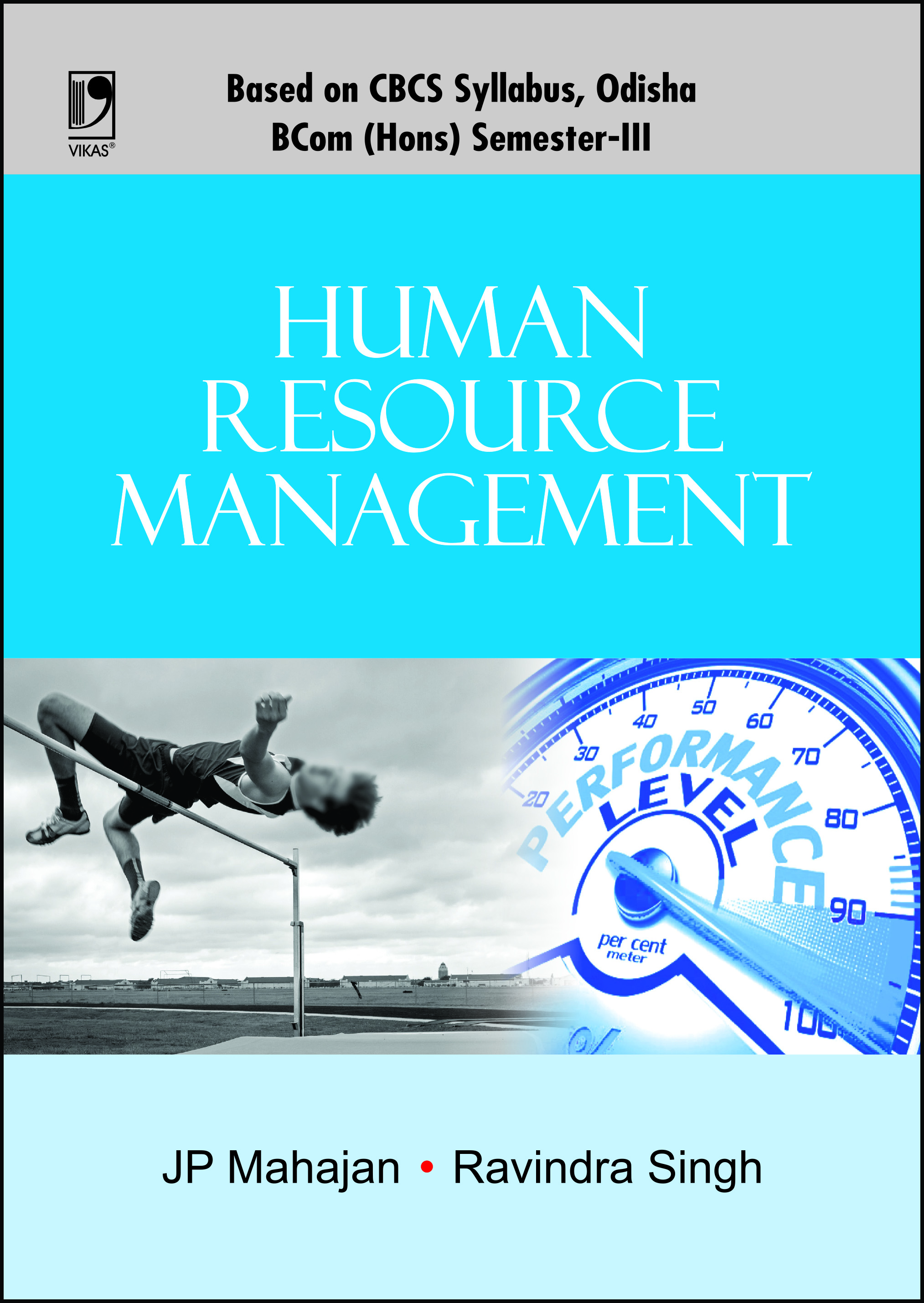 Human Resource Management (For B.Com. (Hons.) 3rd Semester, Odisha Universities) by  J P Mahajan