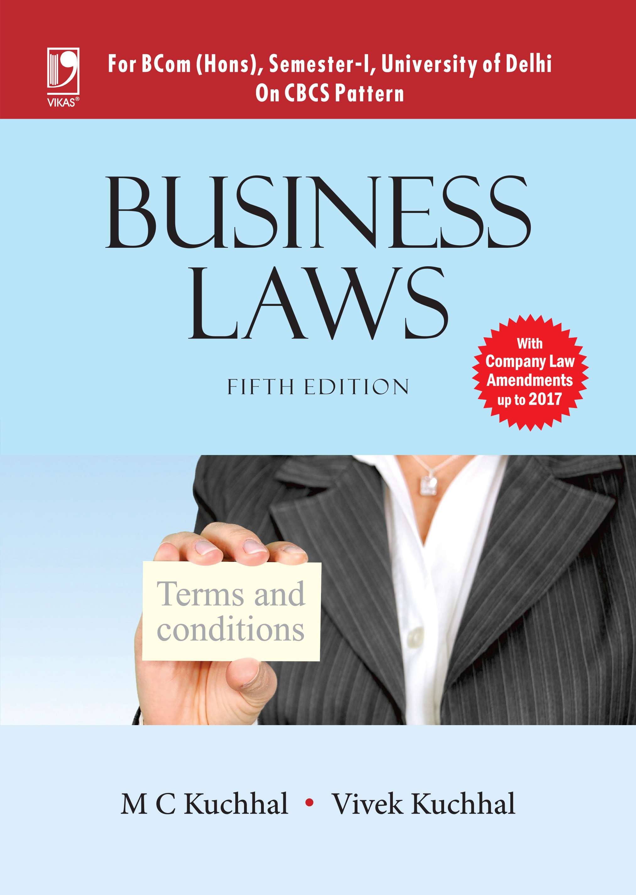 Business Laws (For BCom (Hons.), 1st Semester, University of Delhi), 5/e