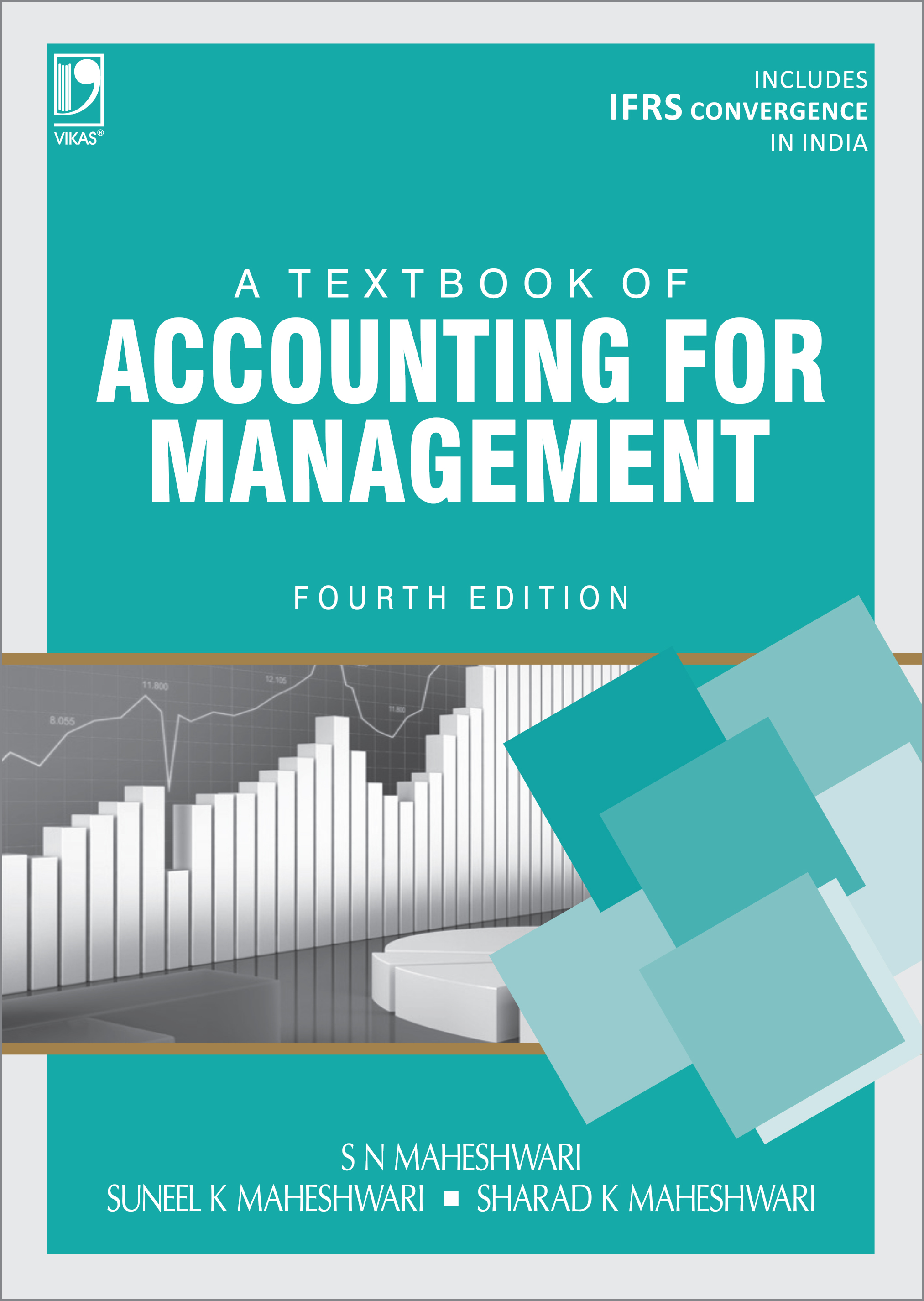 A Textbook of Accounting for Management, 4/e  by  Dr S N Maheshwari