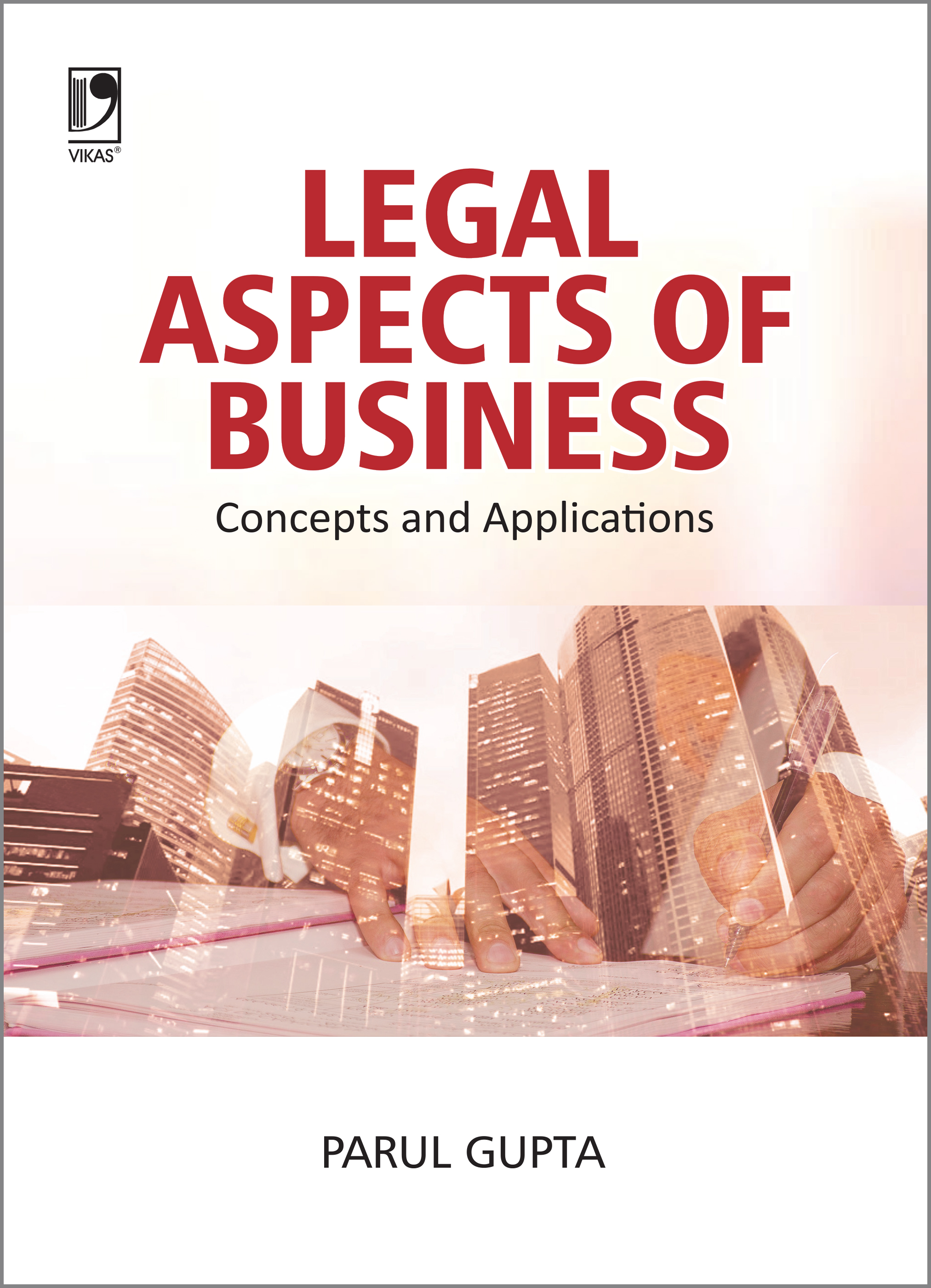 Legal Aspects of Business: Concepts and Applications