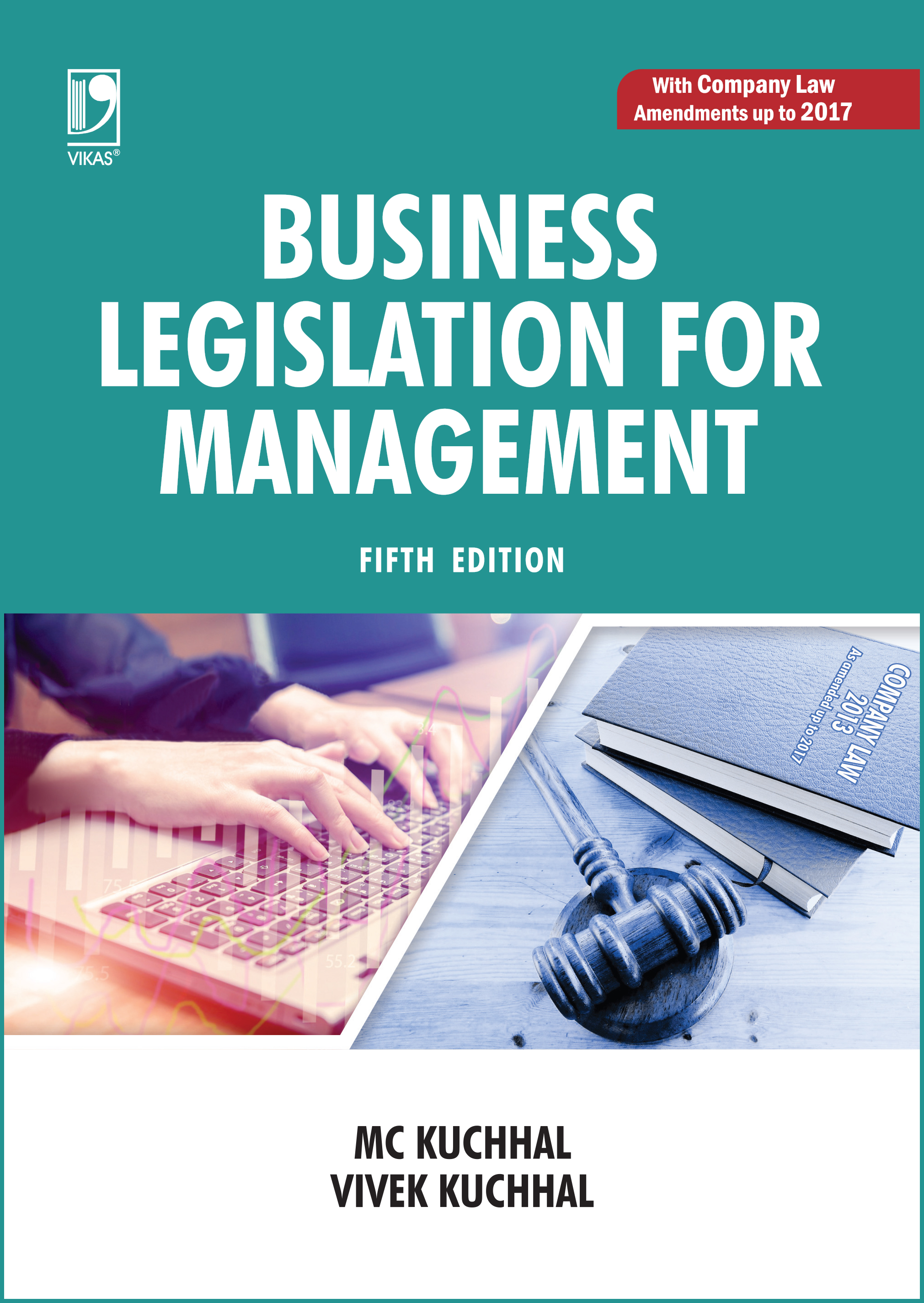 Business Laws (For BCom (Hons ), 1st Semester,     By M C Kuchhal
