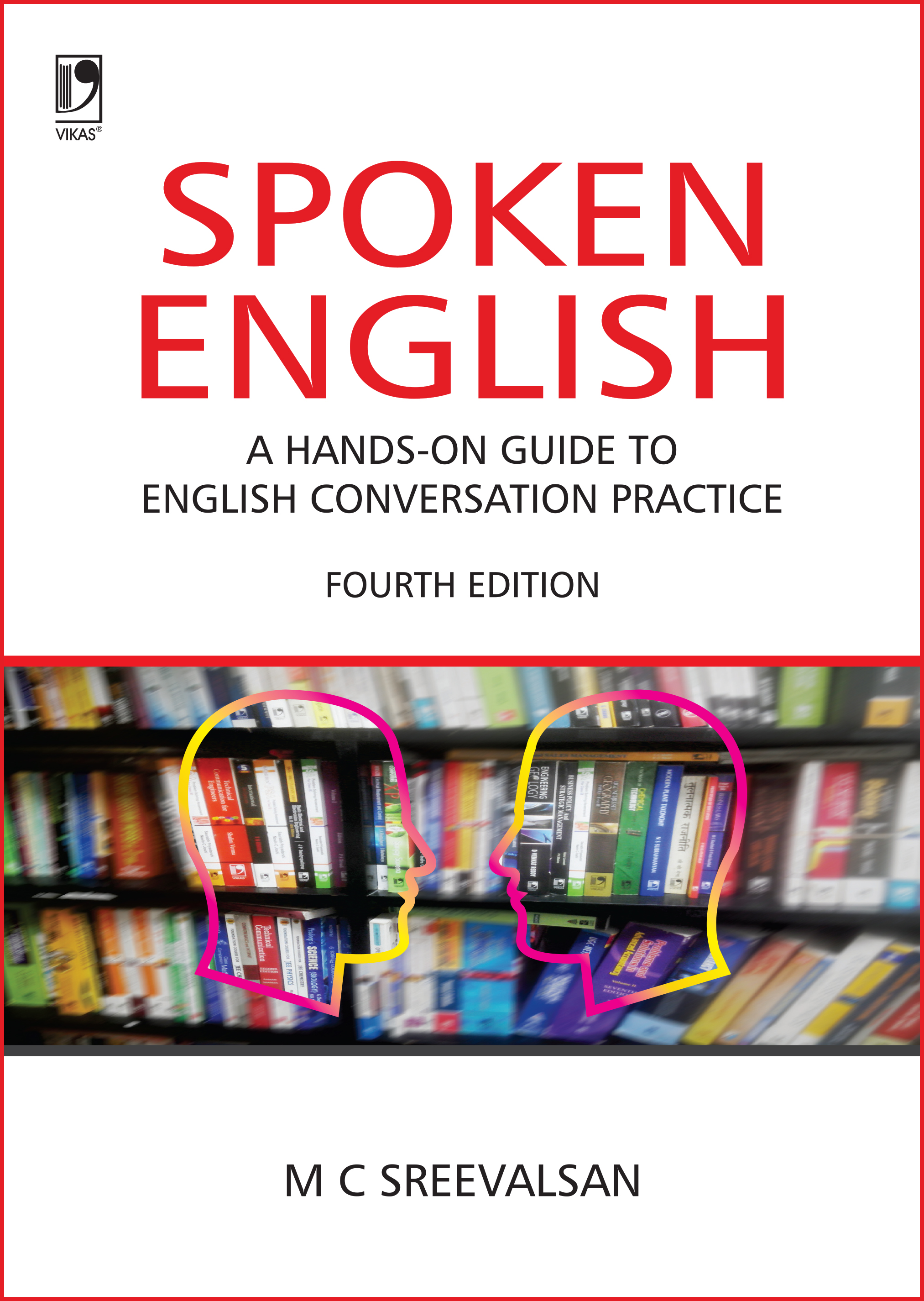 Spoken English, 4/e  by  M C Sreevalsan