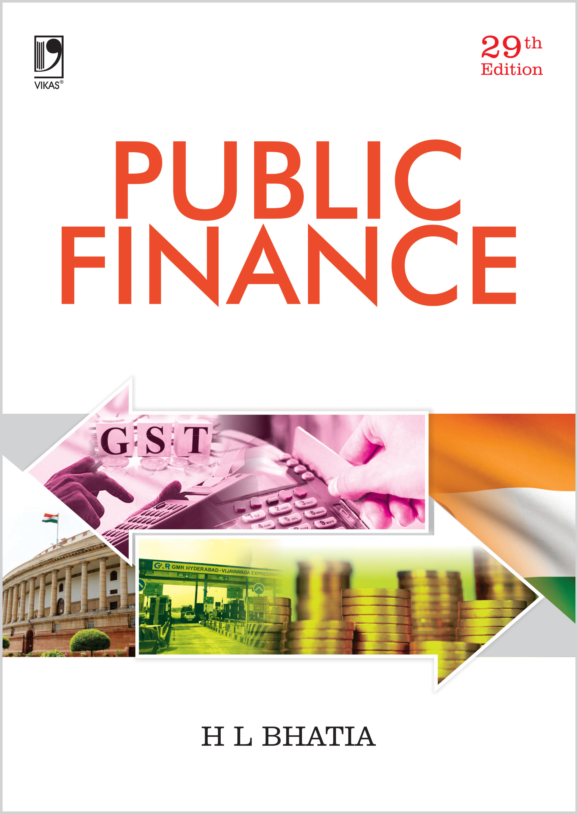 Public Finance, 29/e  by  Dr H L Bhatia