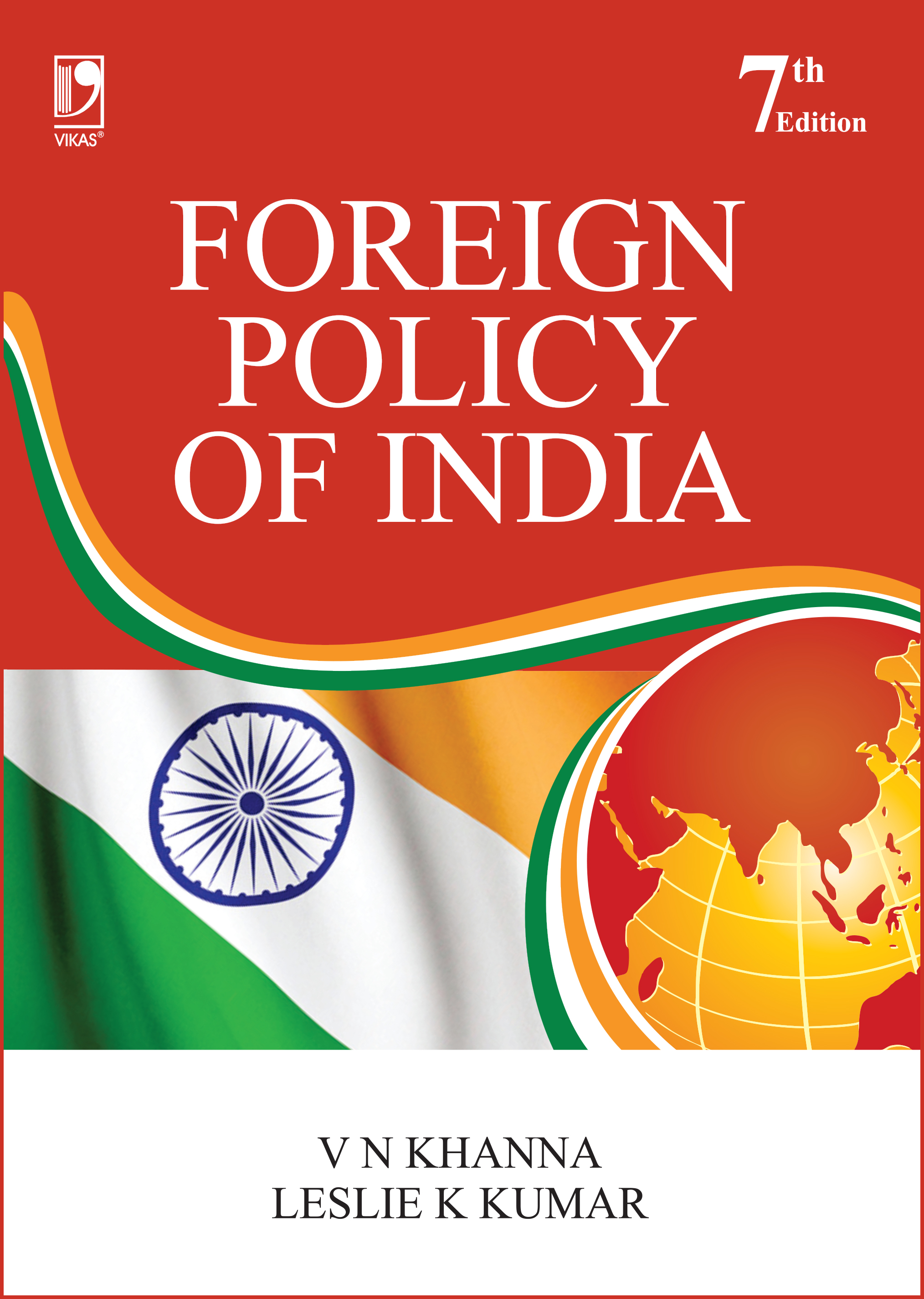 Foreign Policy of India, 7/e  by  V N Khanna