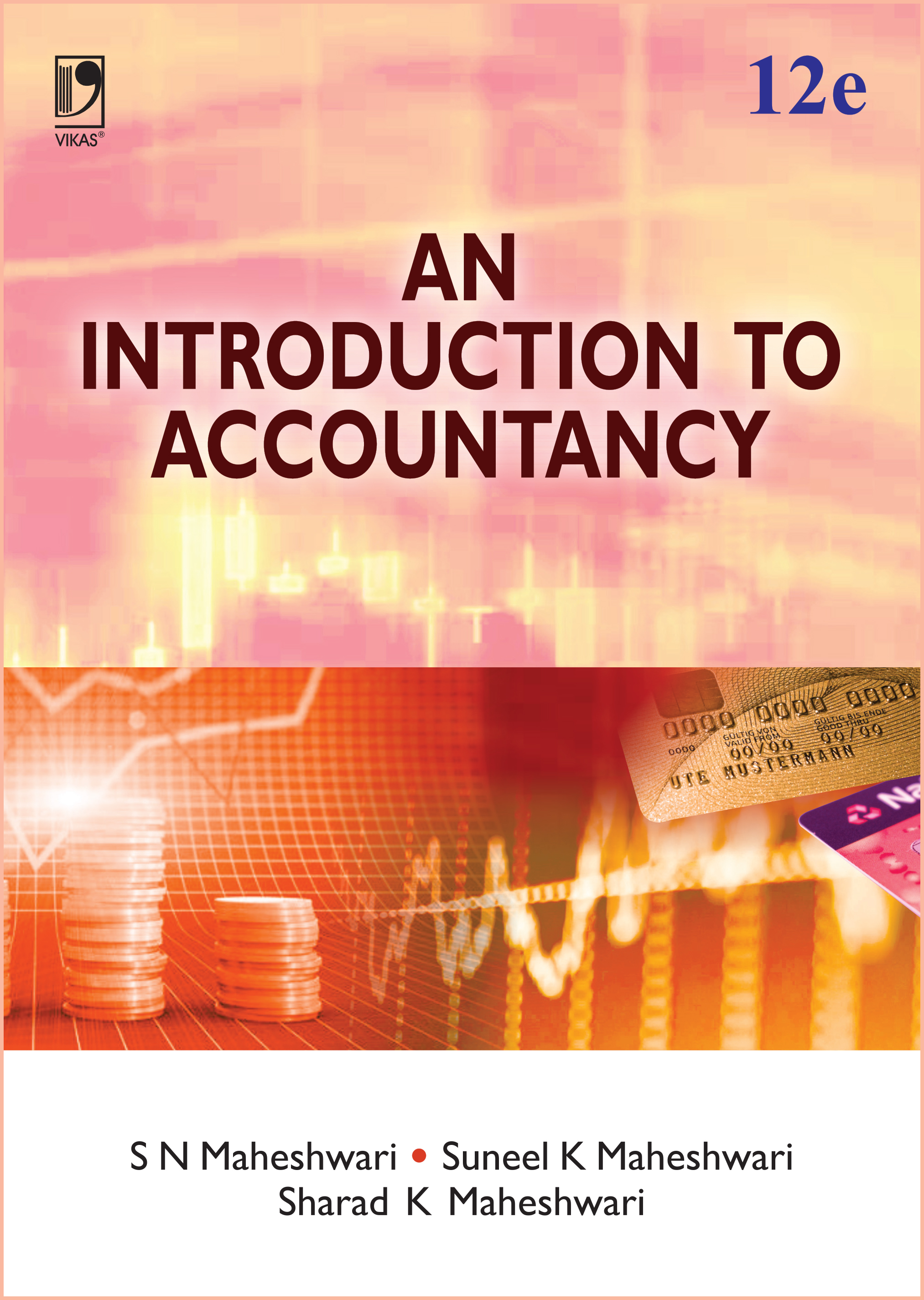 An Introduction to Accountancy, 12/e  by  Dr S N Maheshwari