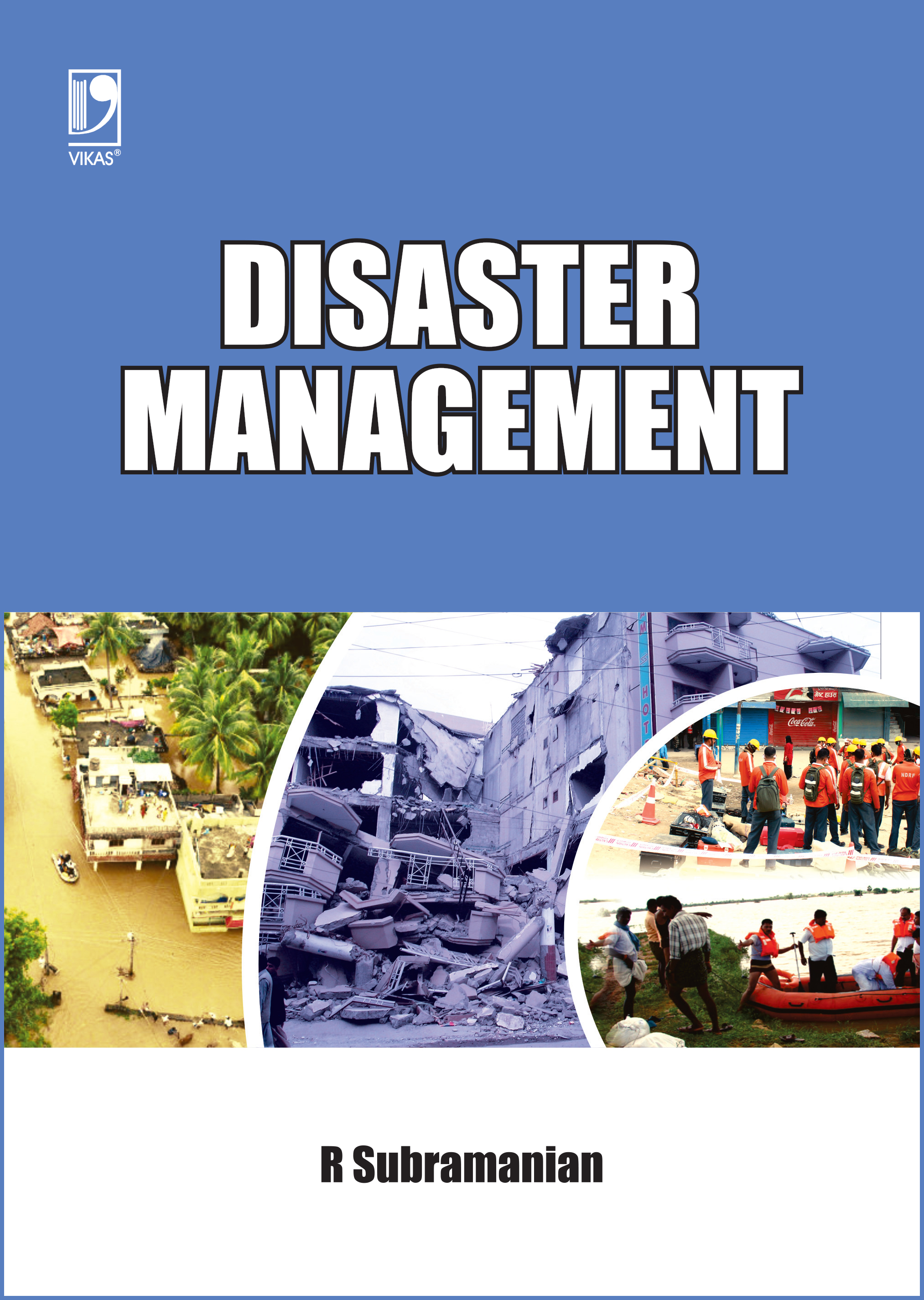 Disaster Management by  R Subramanian