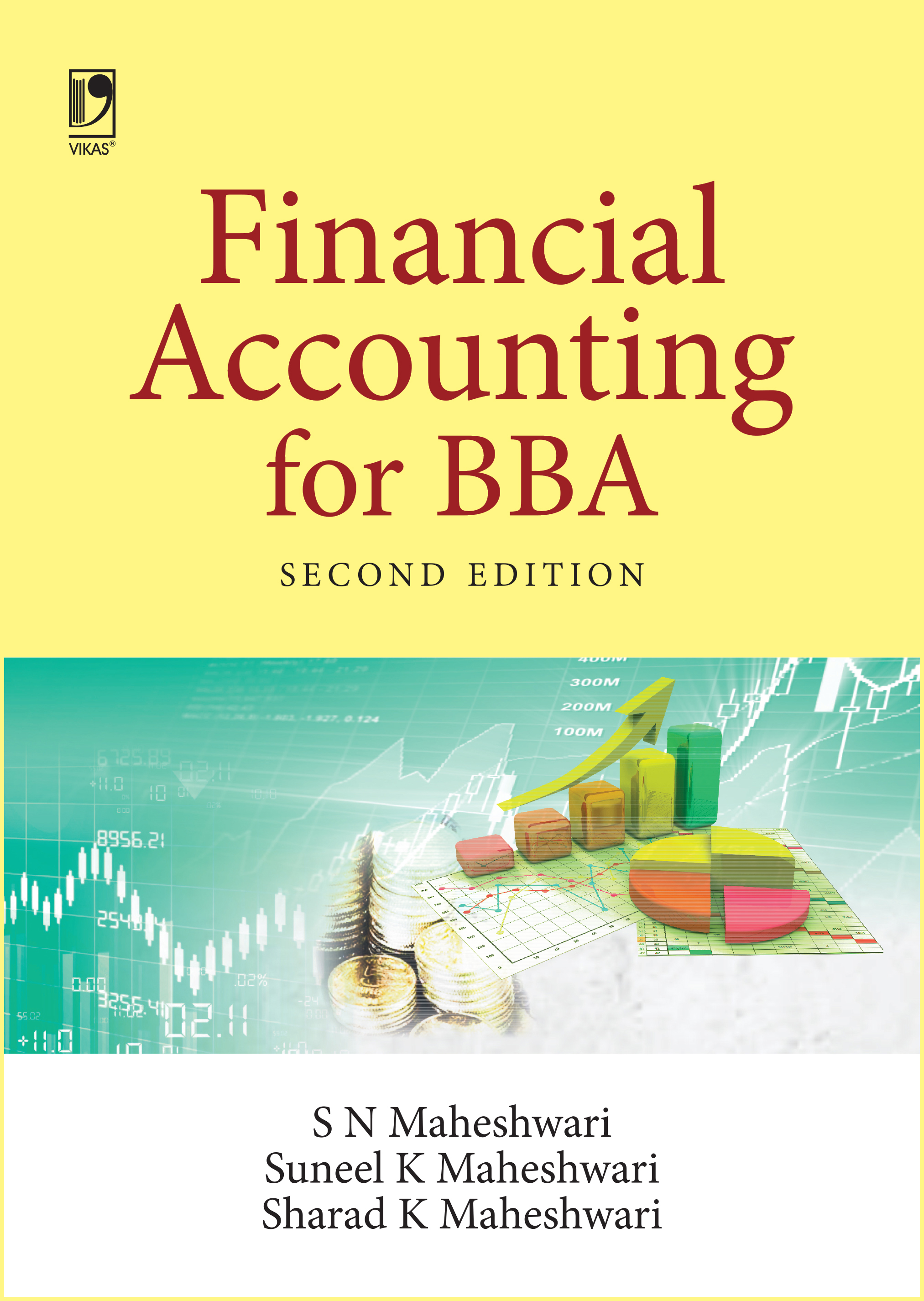 Financial Accounting for BBA, 2/e  by  Dr S N Maheshwari