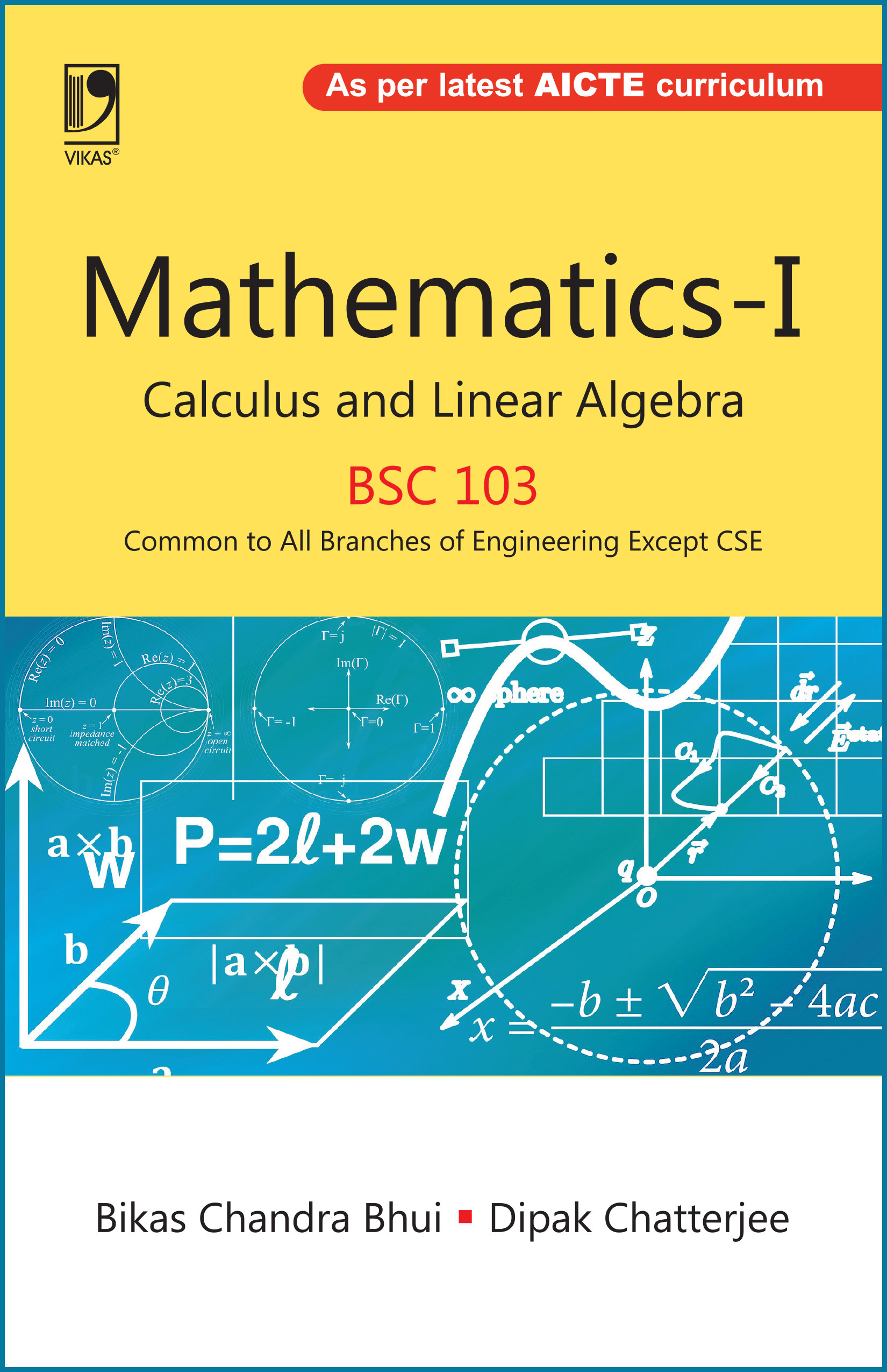 Mathematics-I Calculus and Linear Algebra (BSC-103) (For all branches of Engineering Except CSE) by  Bikas Chandra Bhui
