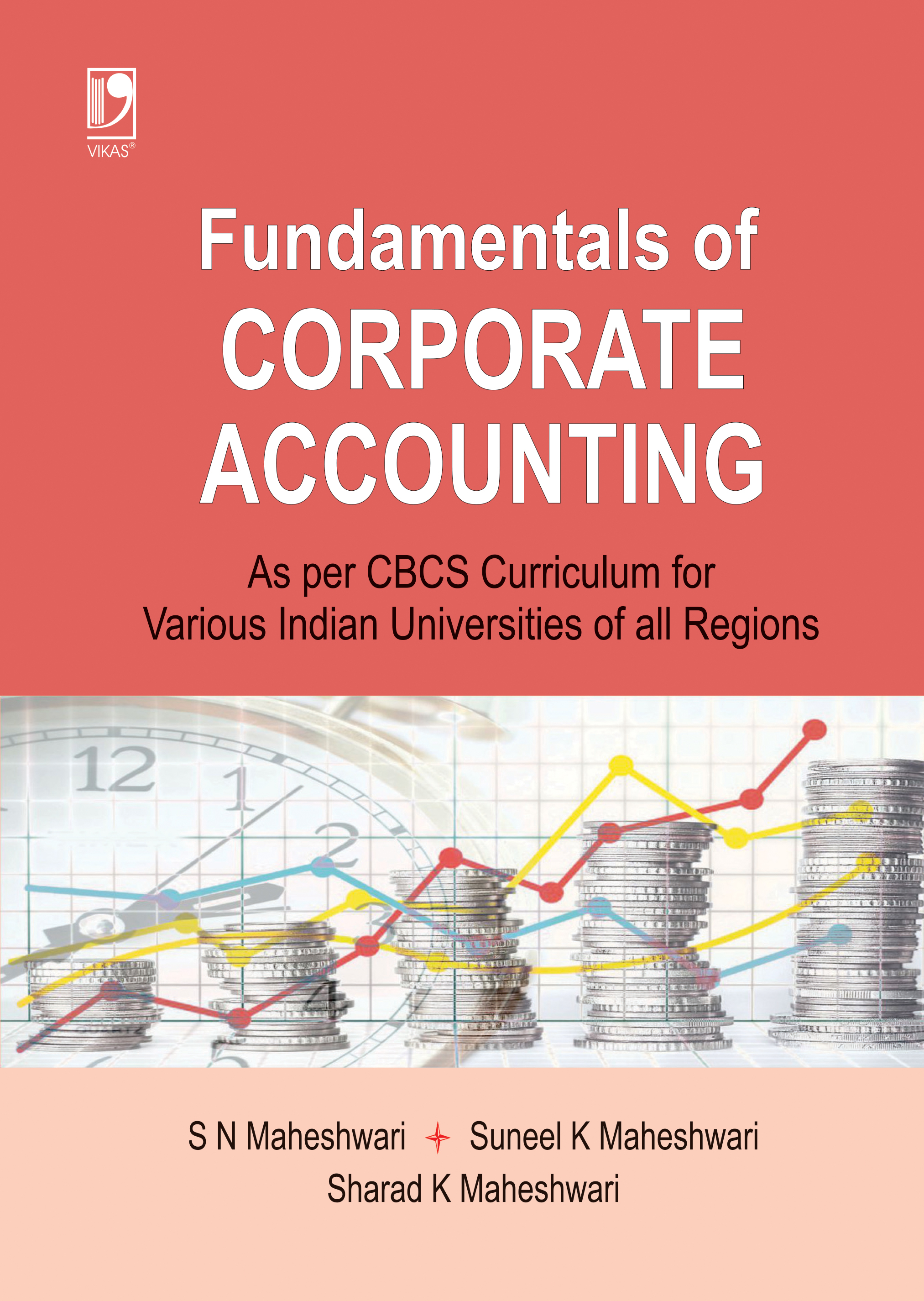 Fundamentals of Corporate Accounting (As per CBCS) by  Dr S N Maheshwari