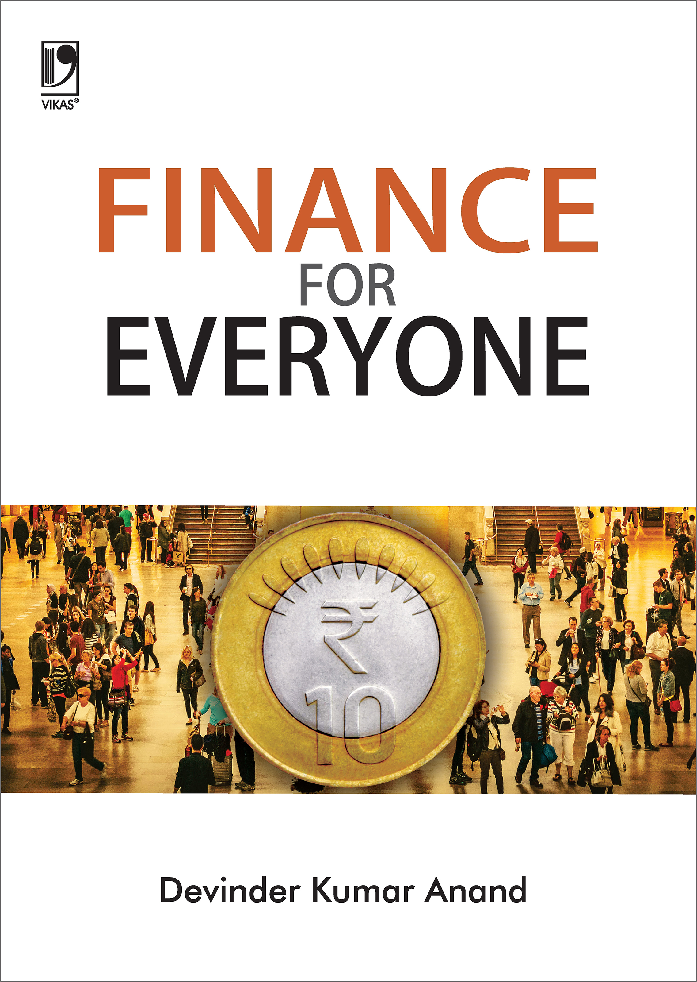 Finance for Everyone by  Devinder Kumar Anand