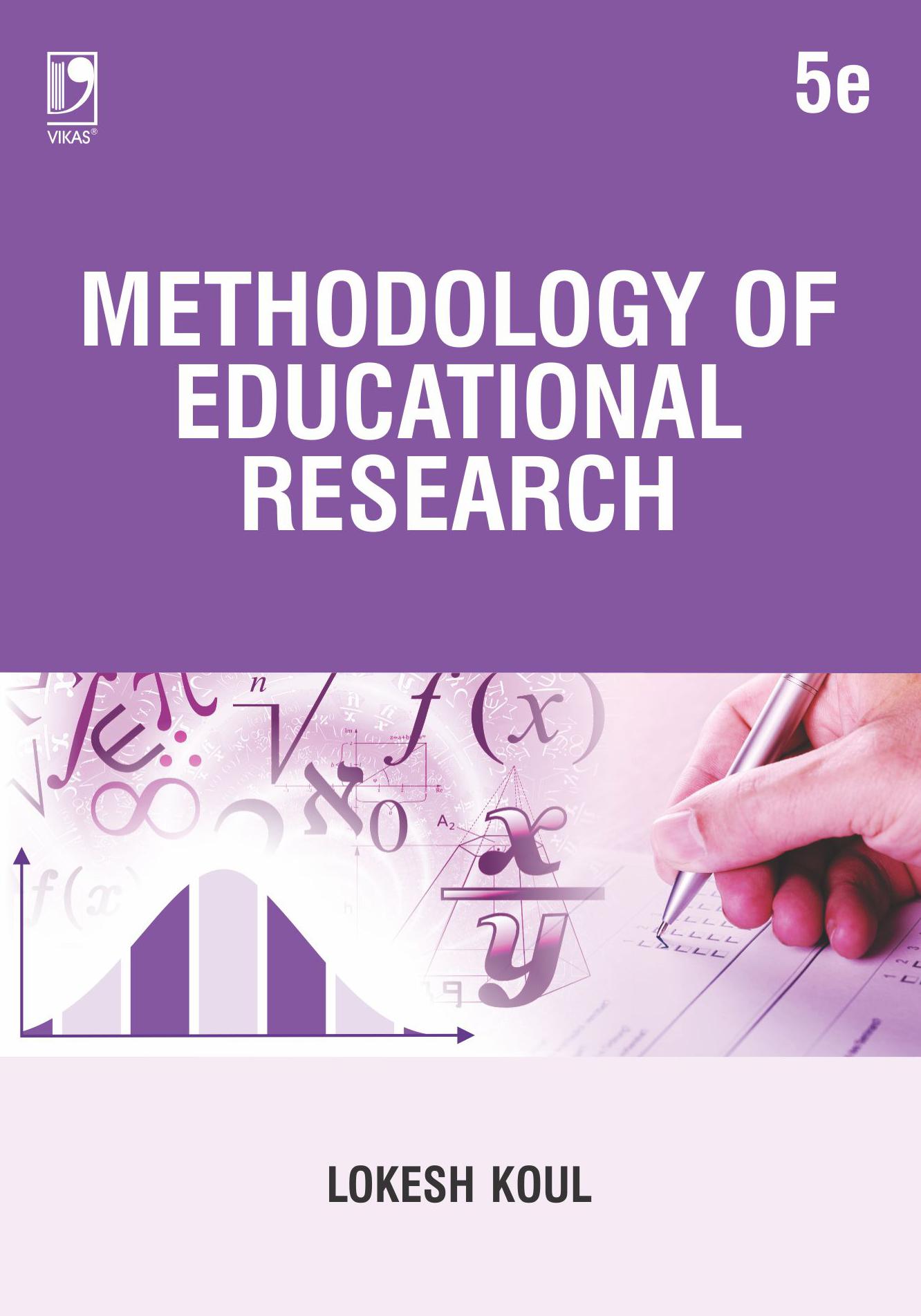 Methodology Of Educational Research, 5/e  by  Lokesh Koul