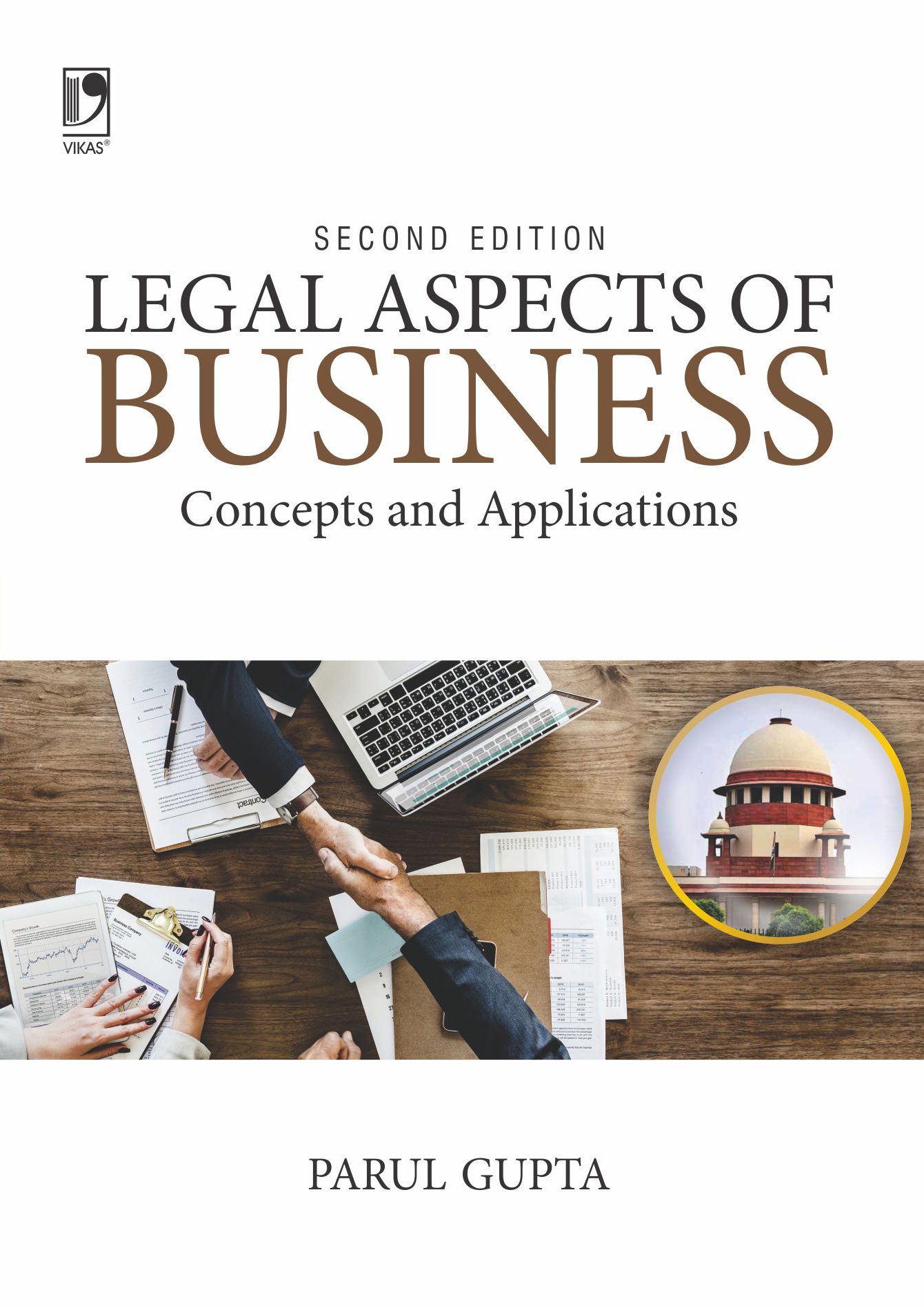 Legal Aspects Of Business: Concepts & Applications, 2/e  by  Parul Gupta
