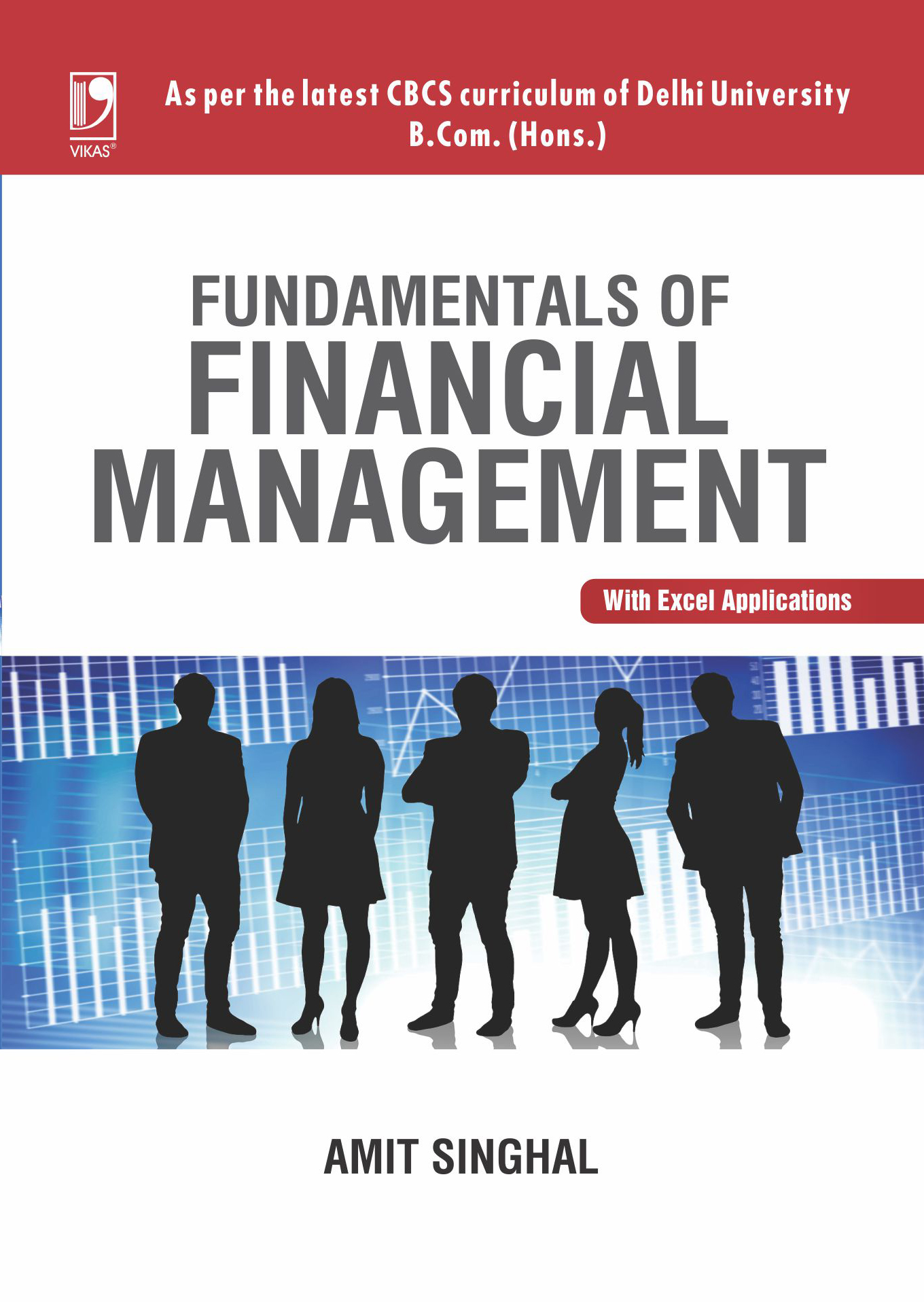 Fundamentals Of Financial Management, 1/e  by Amit Singhal
