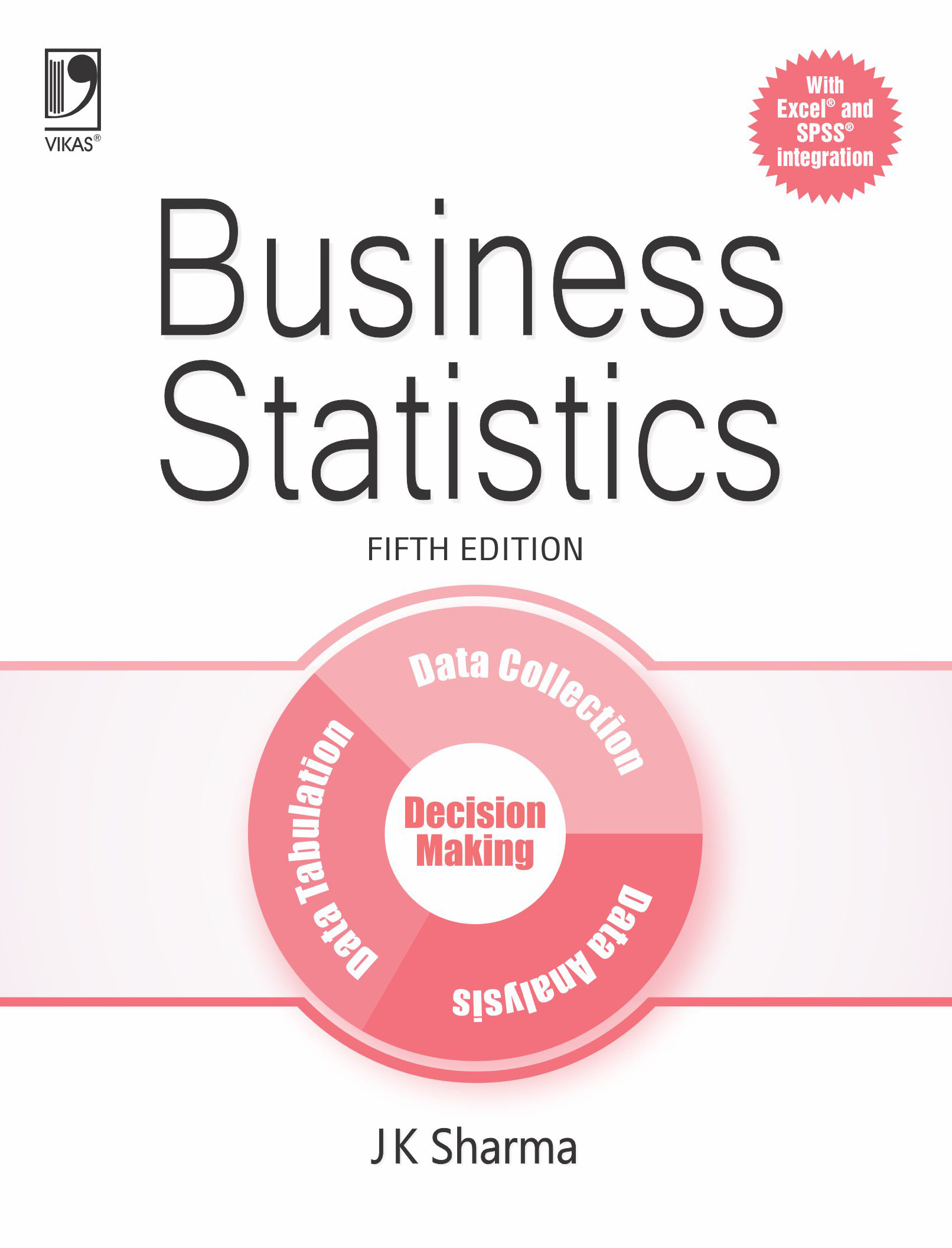 Business Statistics, 5/e  by  J K Sharma