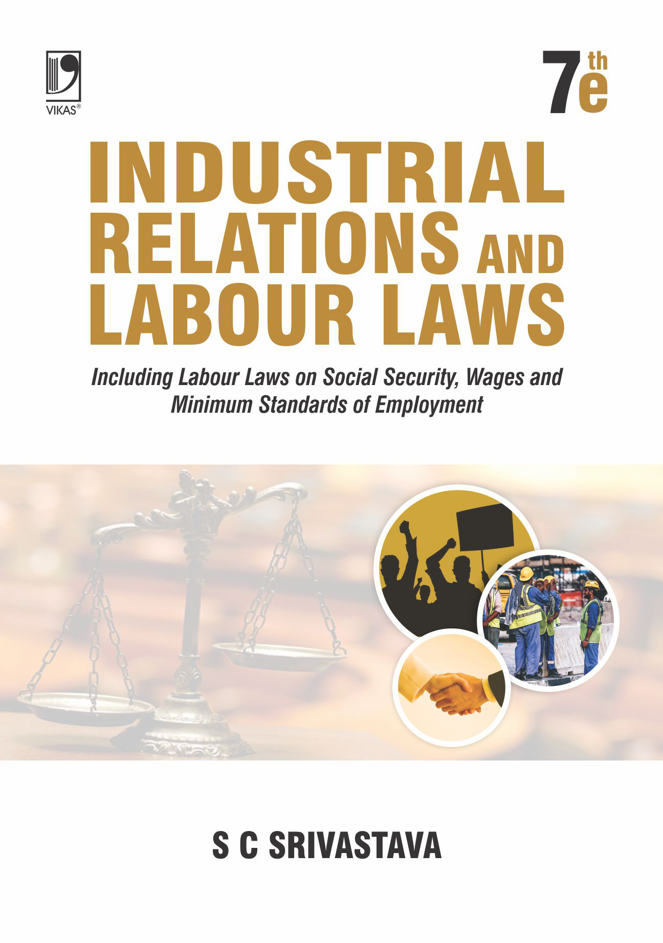Industrial Relations And Labour Laws, 7/e
