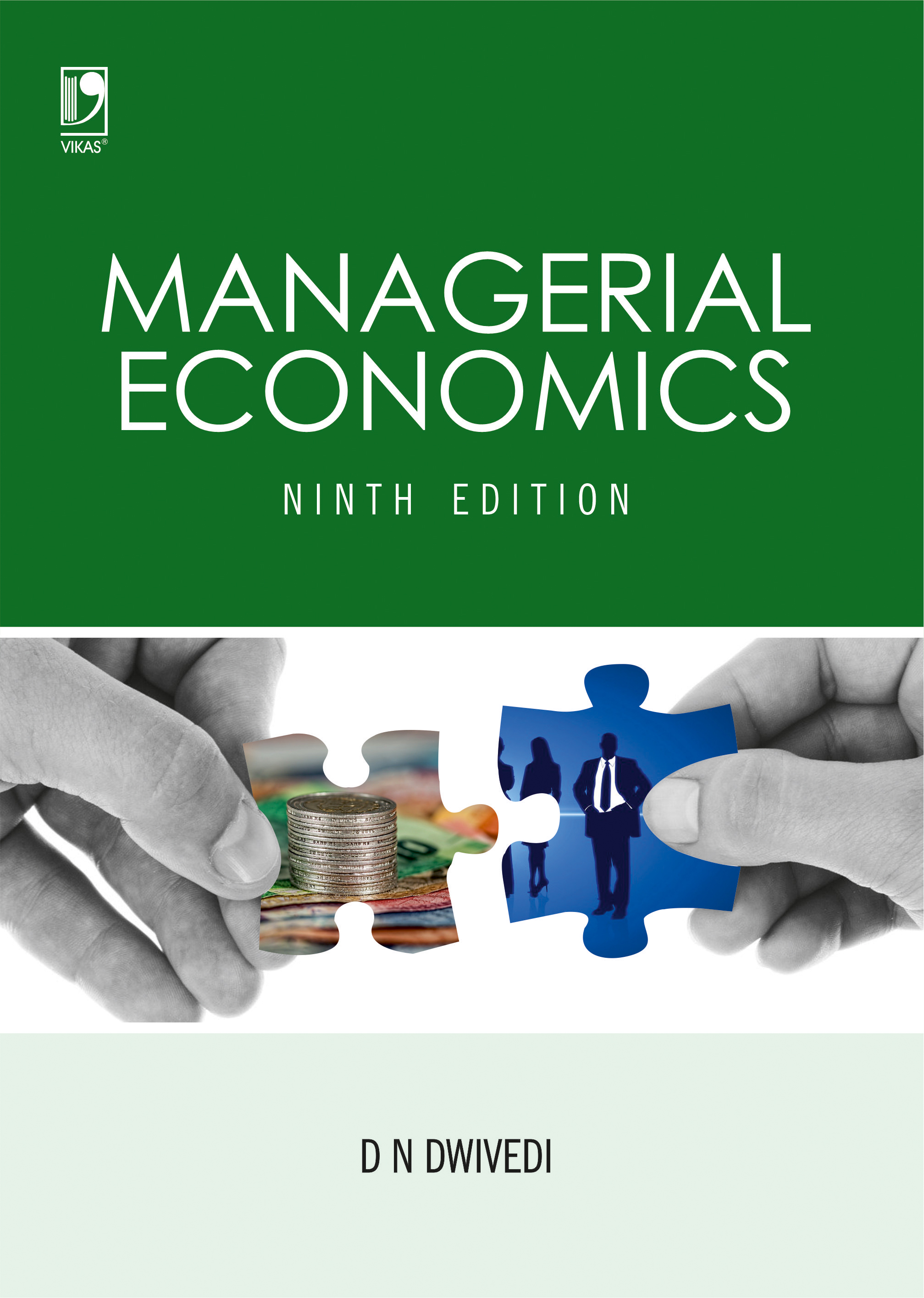 Managerial Economics: A definitive text for the latest syllabi of MBA, MCom, BBA, CA, ICWA and ICS., 9/e