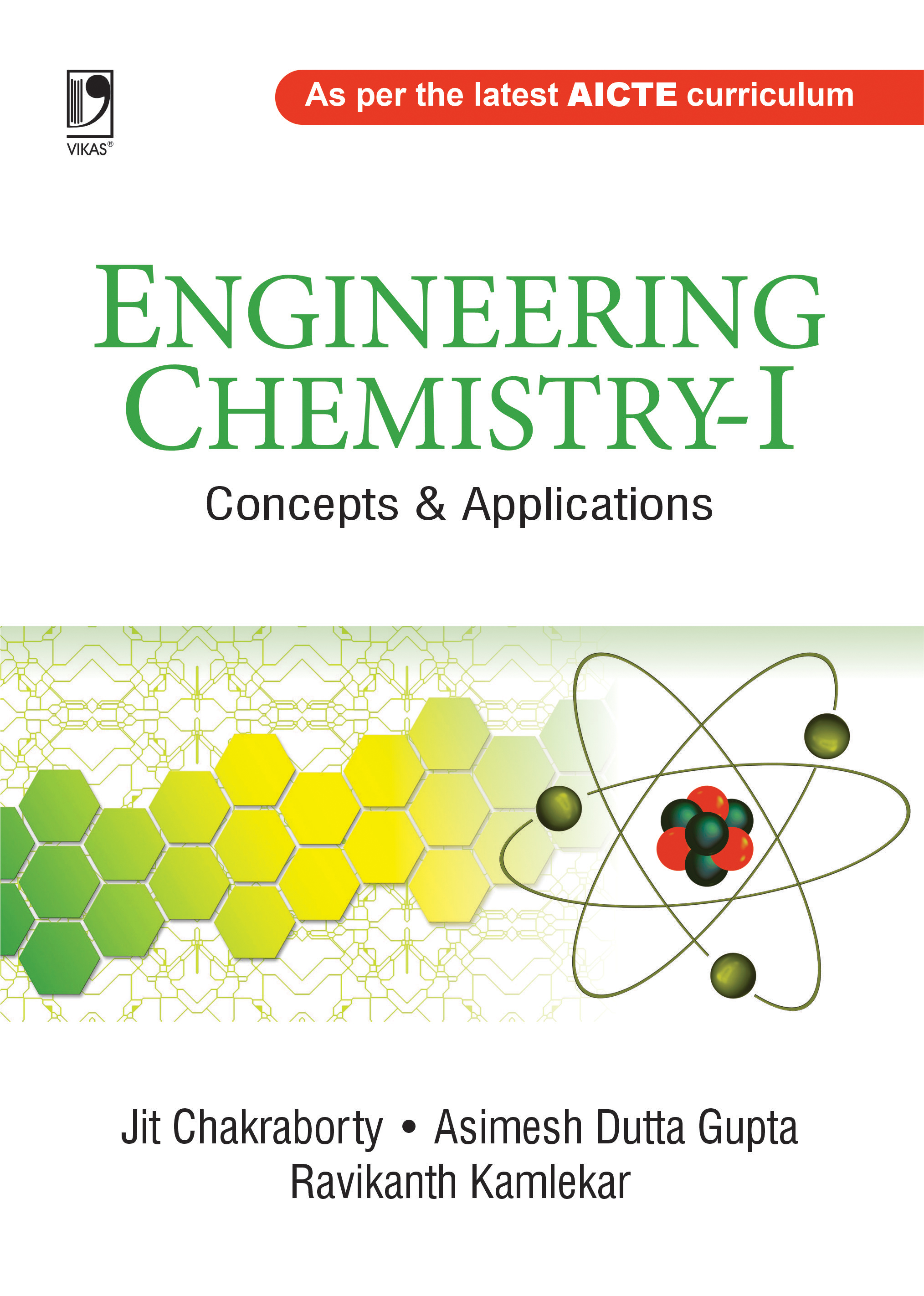 Engineering Chemistry - I: Concepts & Applications by Jit Chakraborty