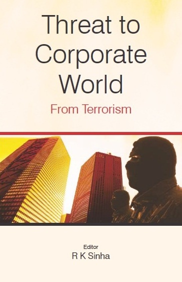 THREAT TO CORPORATE WORLD FROM TERRORISM, 1/e
